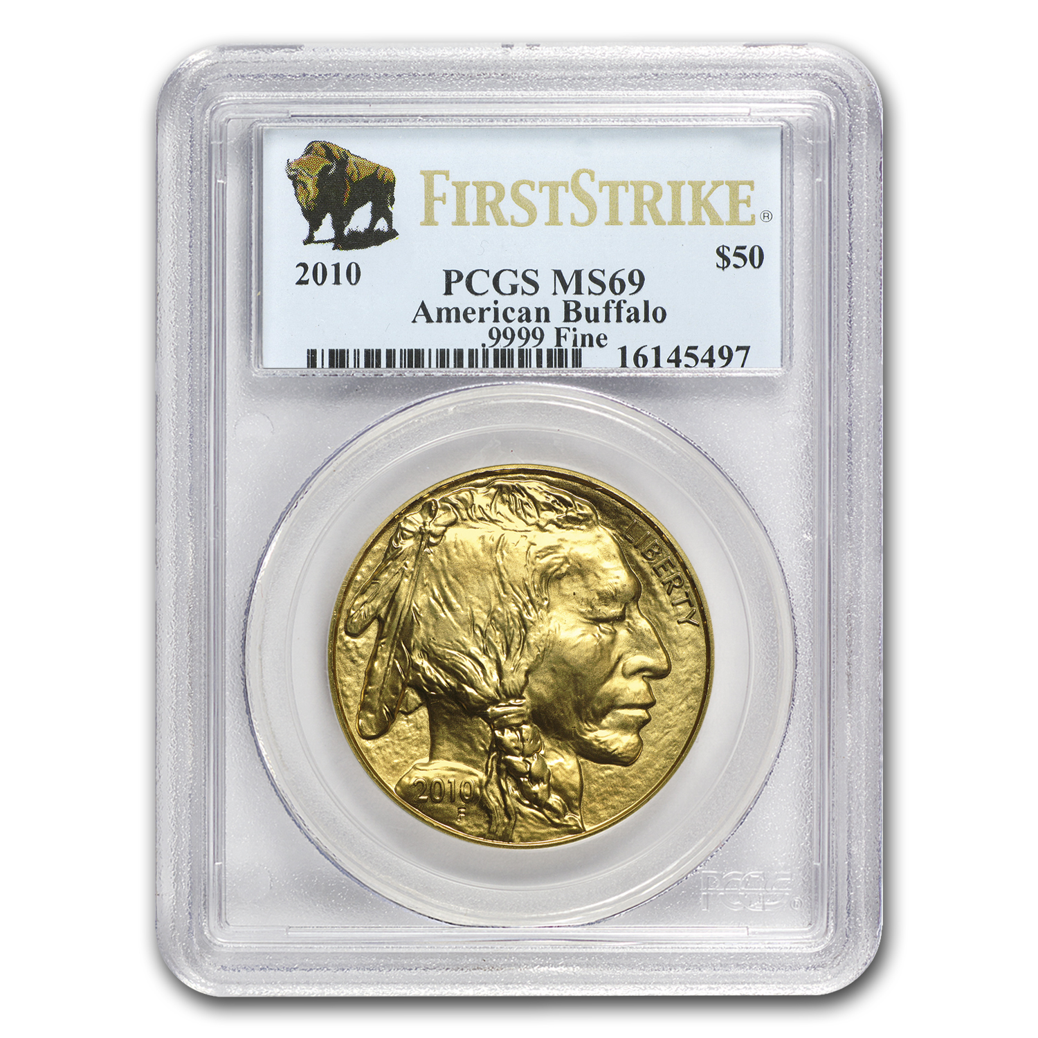 2010 1 oz Gold Buffalo MS-69 PCGS (First Strike)