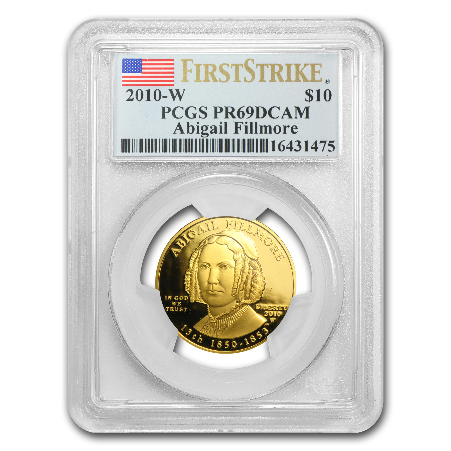 2010-W 1/2 oz Proof Gold Abigail Fillmore PR-69 PCGS (FS)
