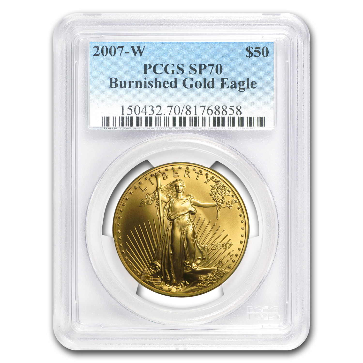 2007-W 1 oz Burnished Gold Eagle MS-70 PCGS