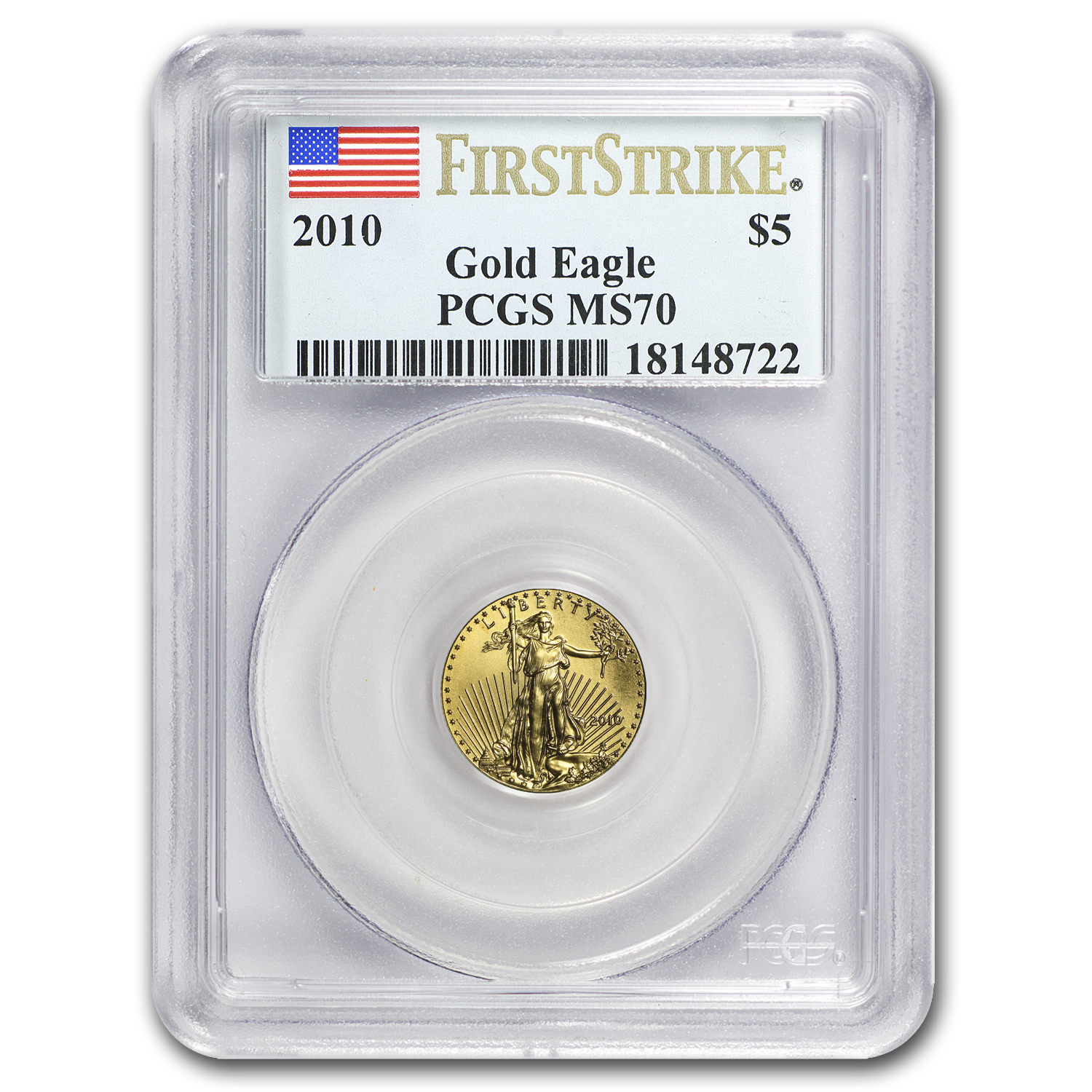 2010 1/10 oz Gold American Eagle MS-70 PCGS (FS)