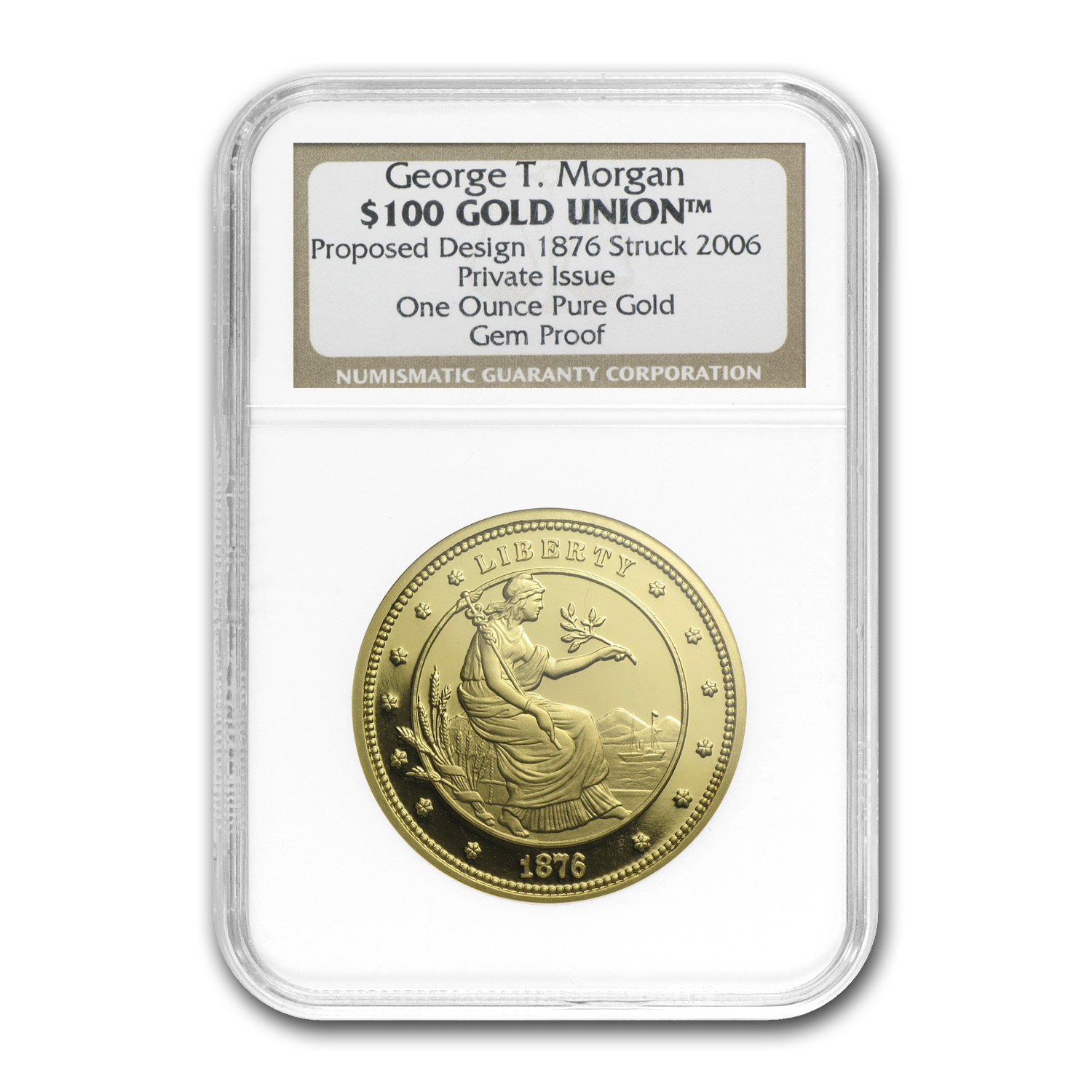 1 oz Gold Round - $100 Gold Union George T. Morgan Proof NGC