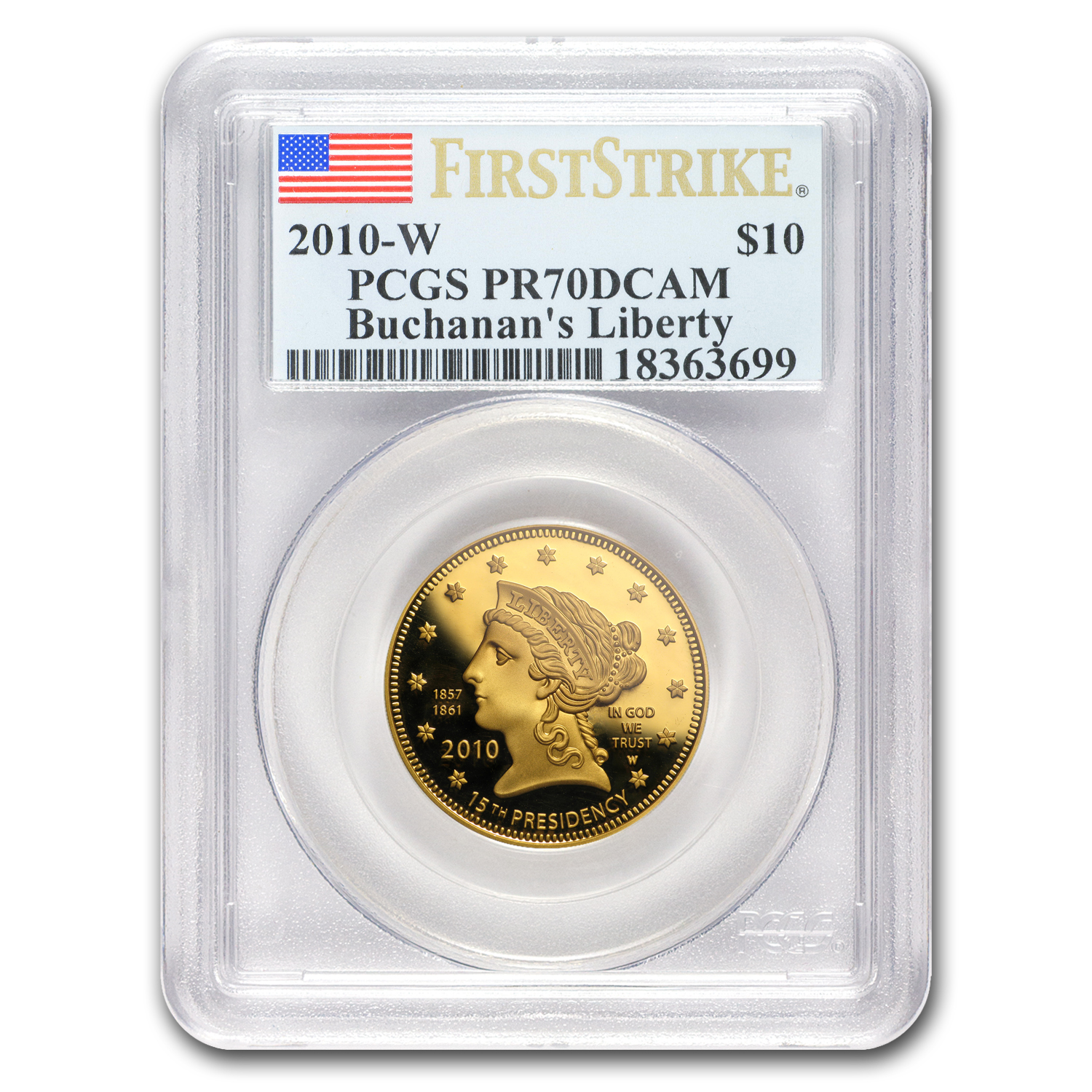 2010-W 1/2 oz Proof Gold Buchanan's Liberty PR-70 PCGS (FS)