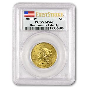 2010-W 1/2 oz Gold Buchanan's Liberty MS-69 PCGS (First Strike)