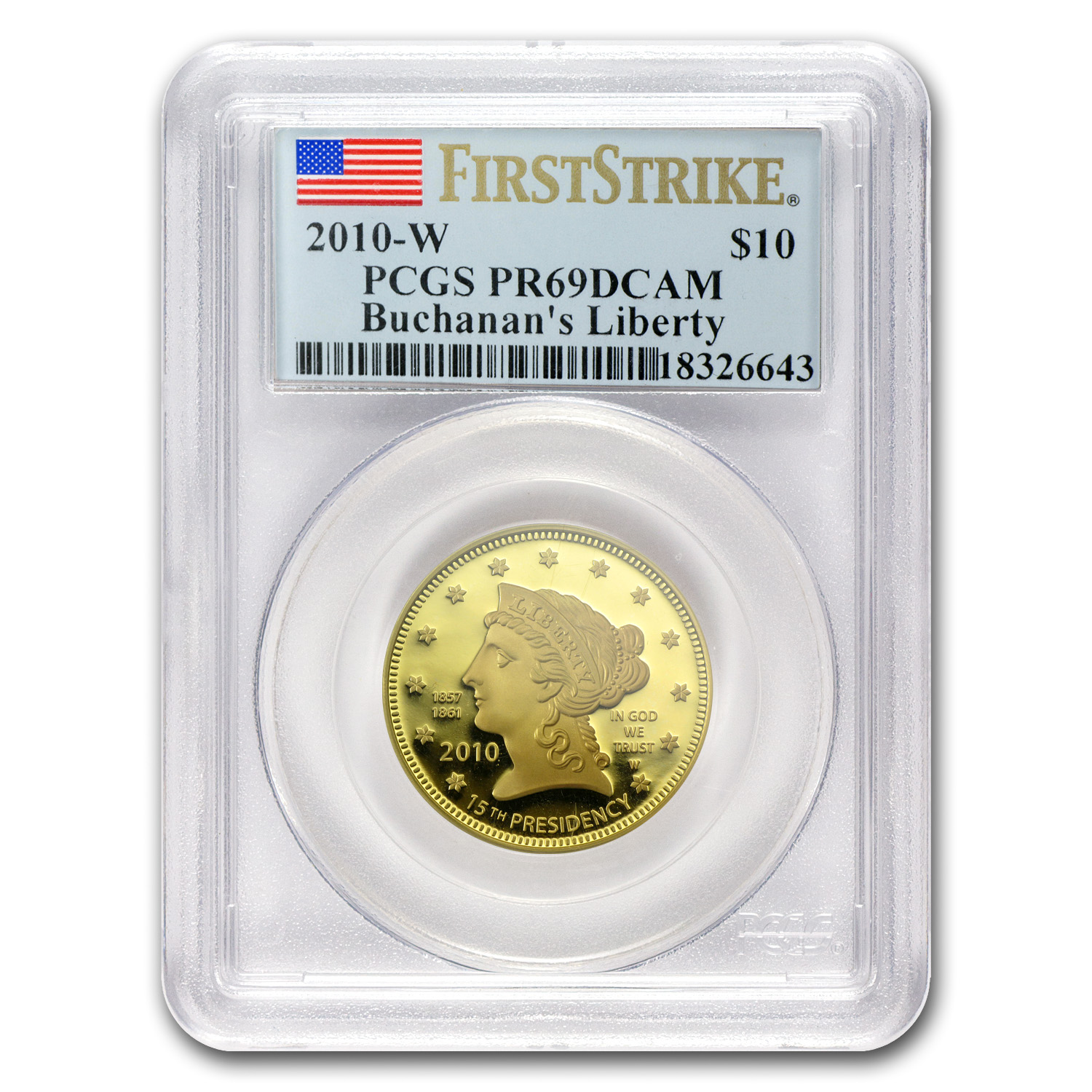 2010-W 1/2 oz Proof Gold Buchanan's Liberty PR-69 PCGS (FS)