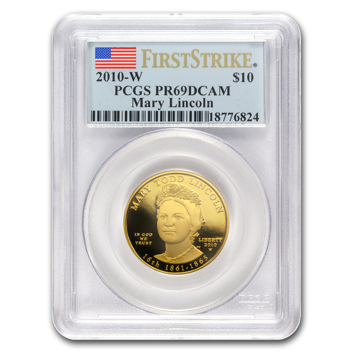 2010-W 1/2 oz Proof Gold Mary Todd Lincoln PR-69 PCGS (FS)