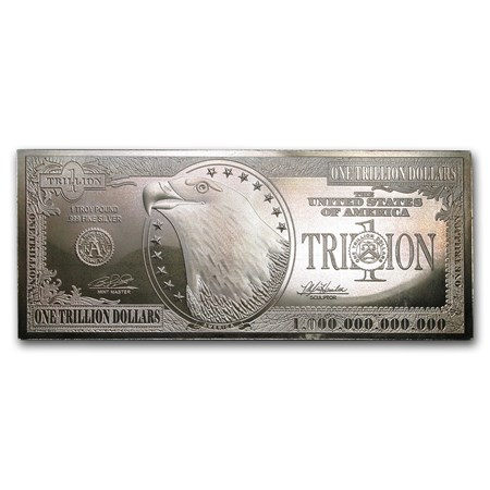 $1,000,000,000,000 bill  12 oz Silver Bar -