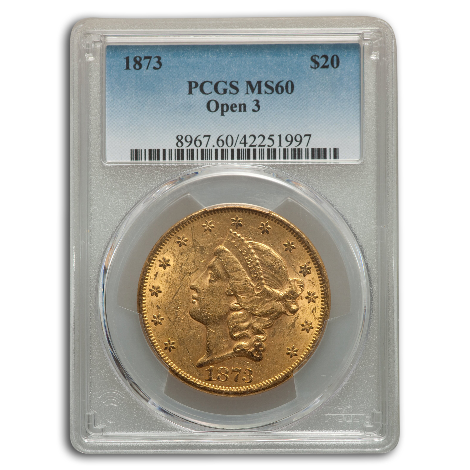 1873 $20 Liberty Gold Double Eagle Open 3 MS-60 PCGS