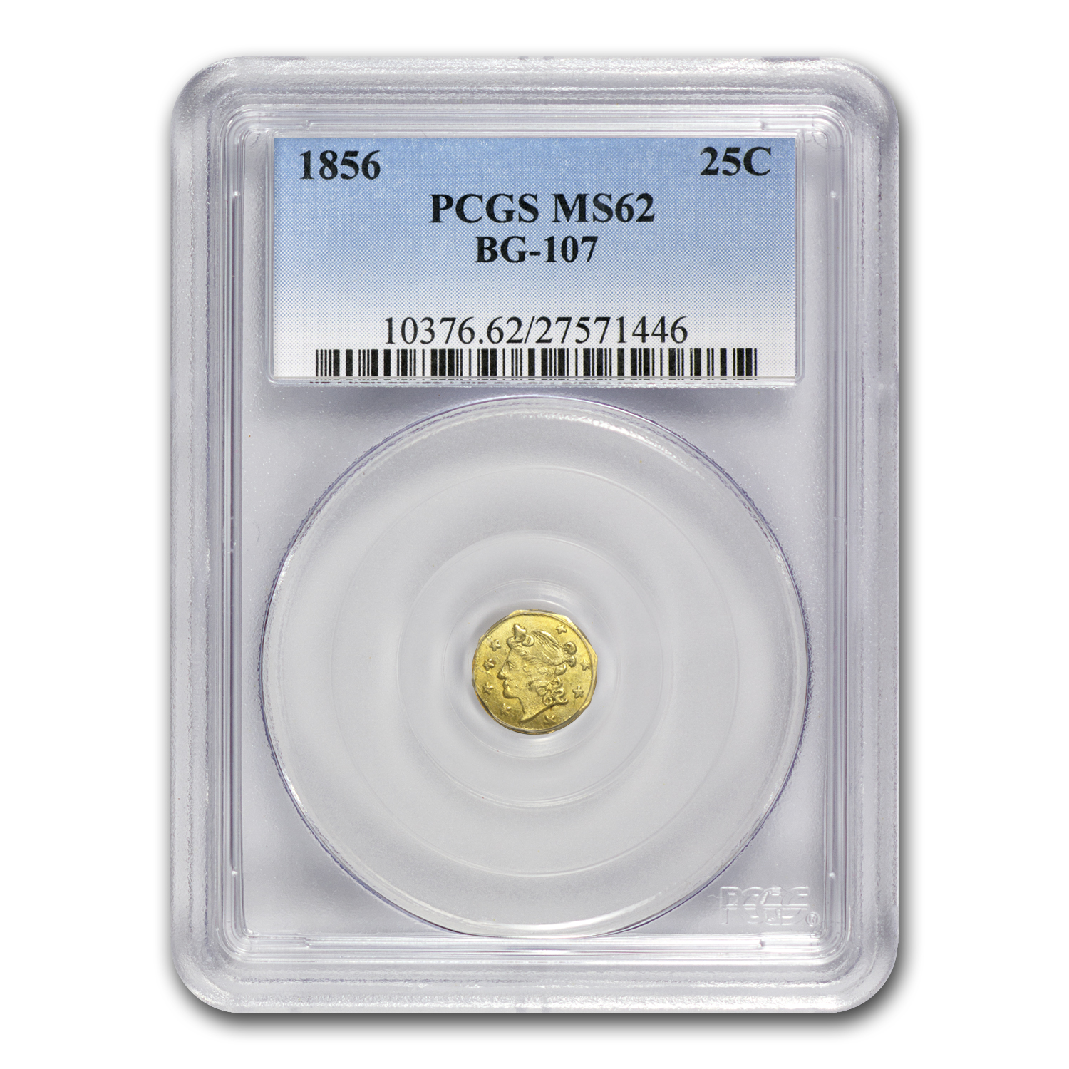 1856 BG-107 Liberty Octagonal 25 Cent Gold MS-62 PCGS