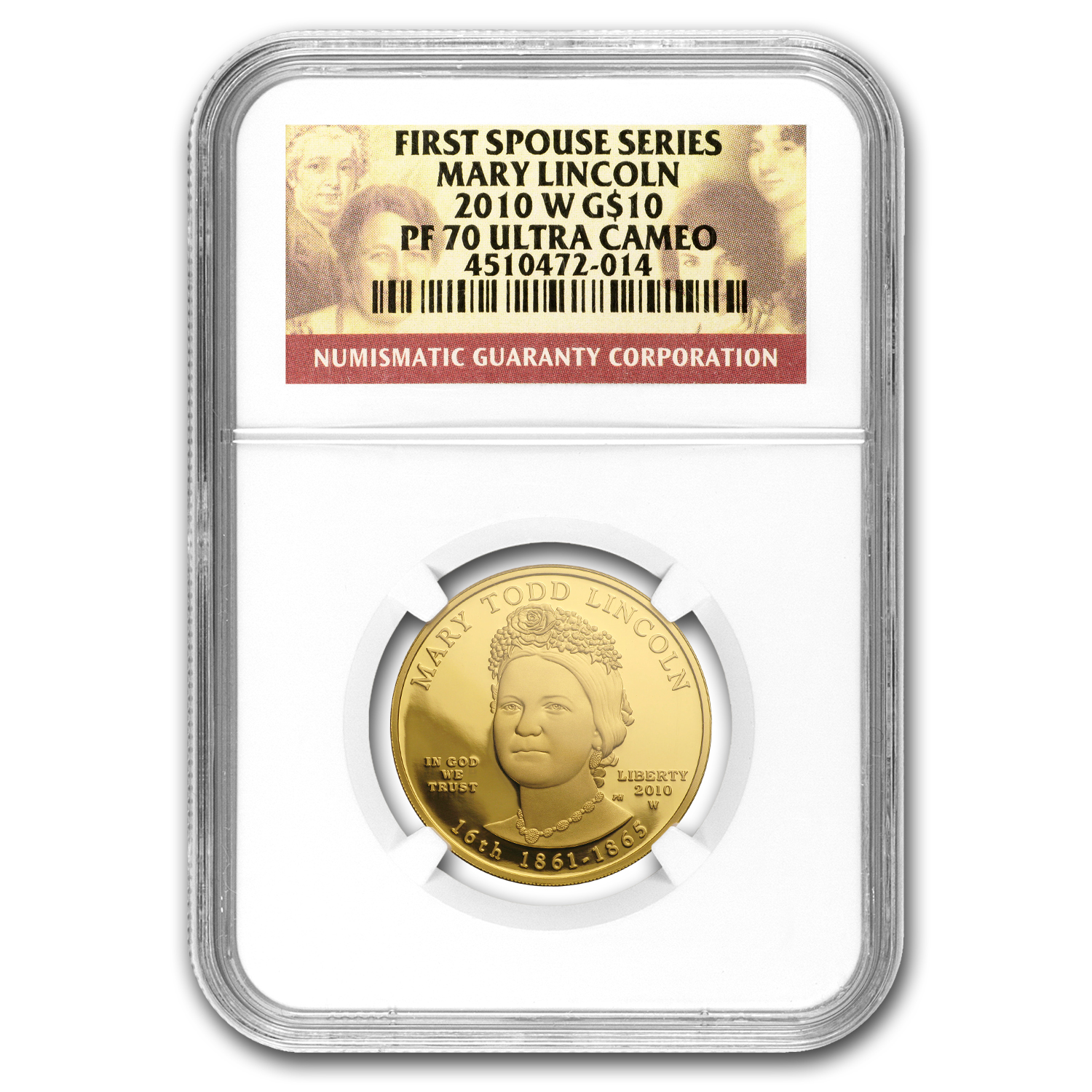 2010-W 1/2 oz Proof Gold Mary Todd Lincoln PF-70 NGC