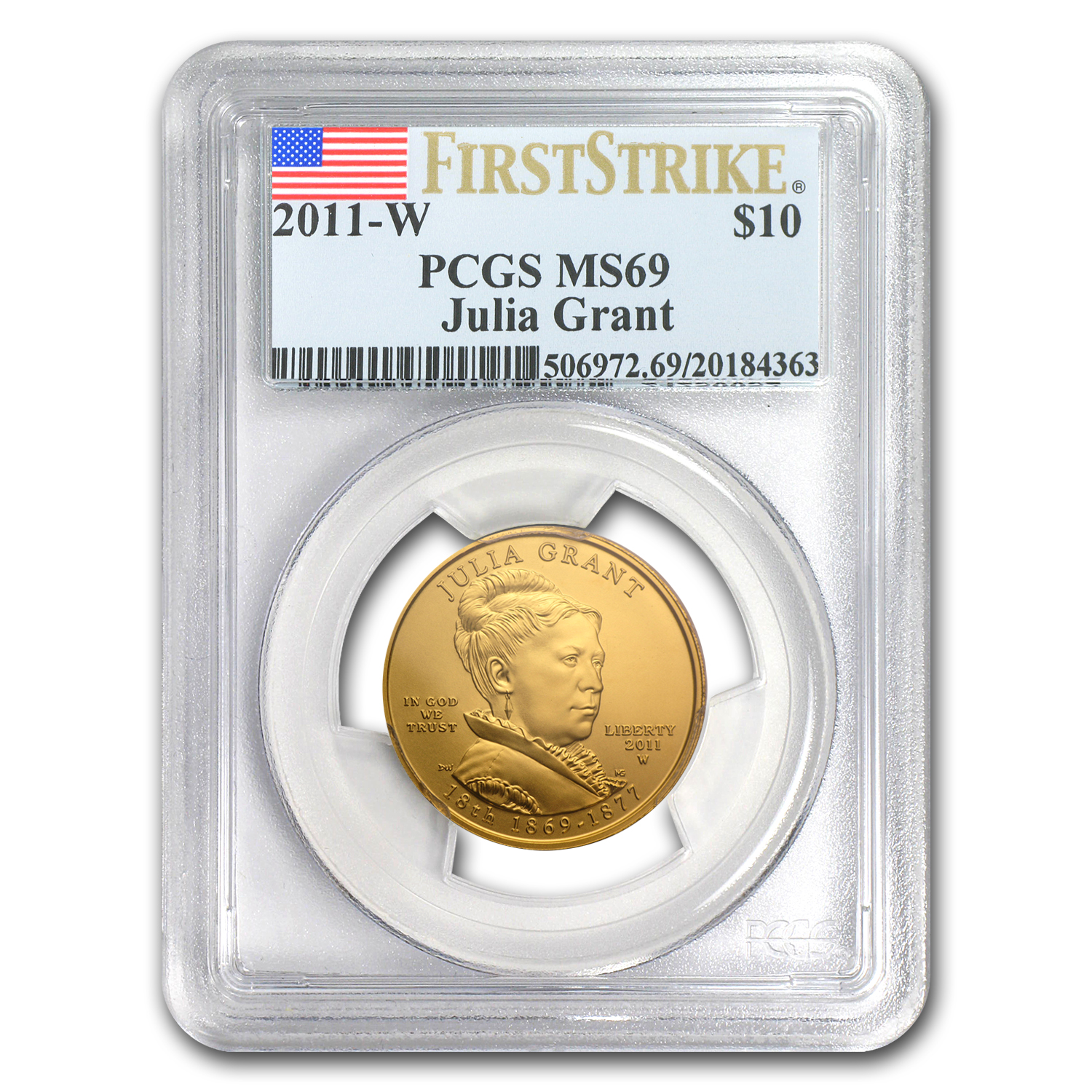 2011-W 1/2 oz Gold Julia Grant MS-69 PCGS (First Strike)