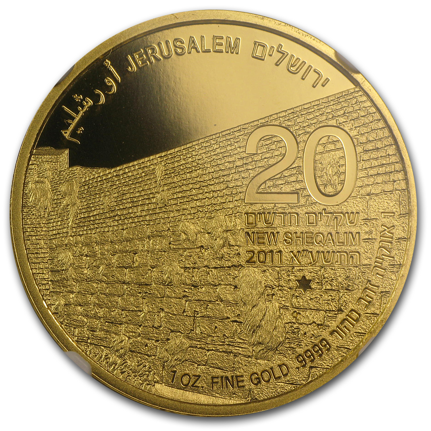 2011 Israel 1 oz Gold Western Wall MS-69 NGC