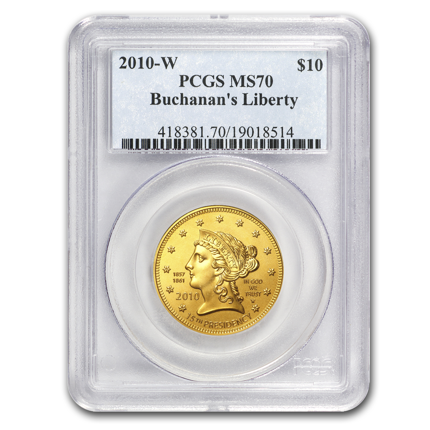 2010-W 1/2 oz Gold Buchanan's Liberty MS-70 PCGS