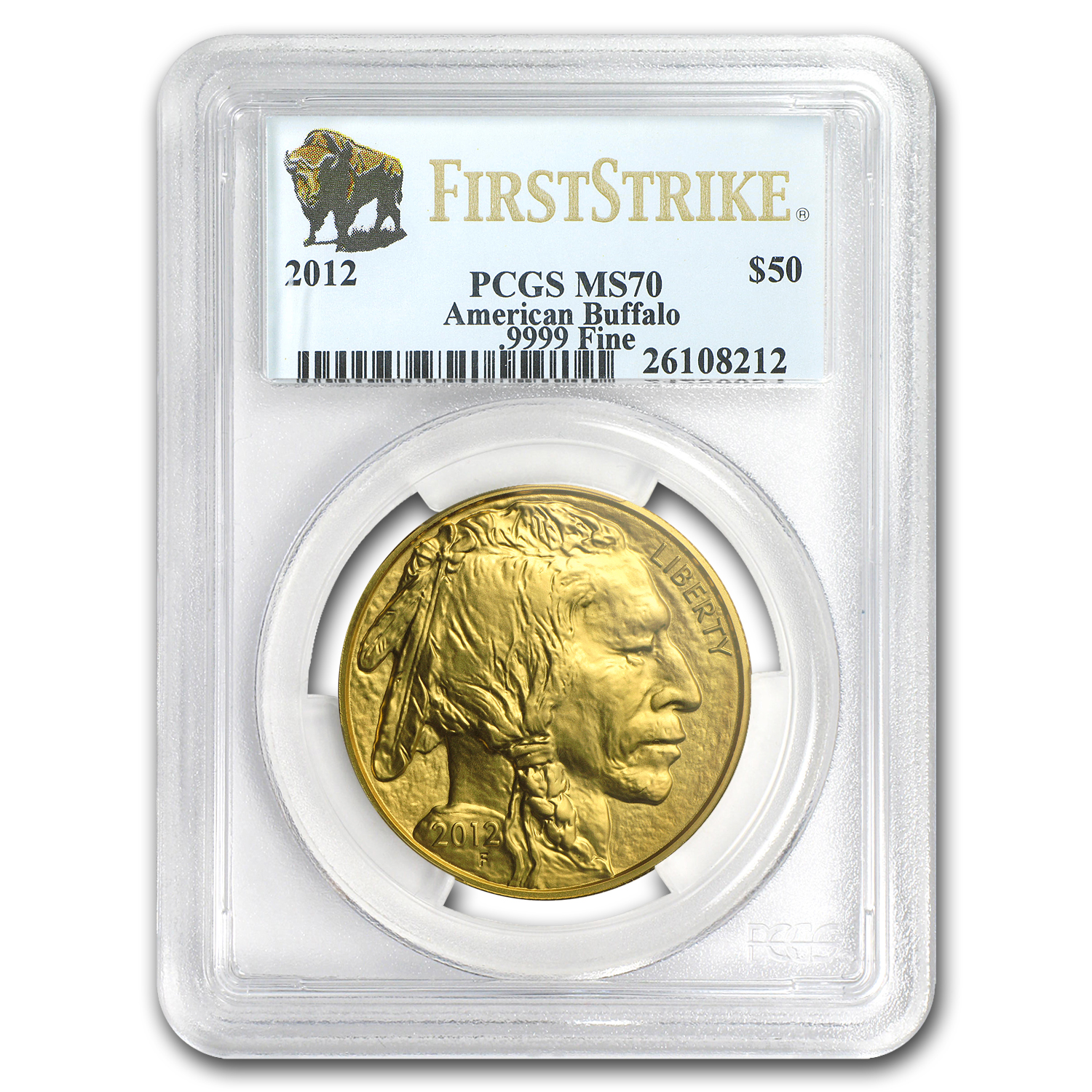 2012 1 oz Gold Buffalo MS-70 PCGS (First Strike)