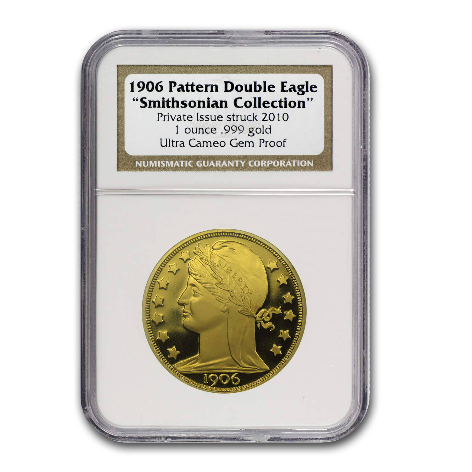 1 oz Gold Round - 1906 Pattern Double Eagle Gem Proof NGC