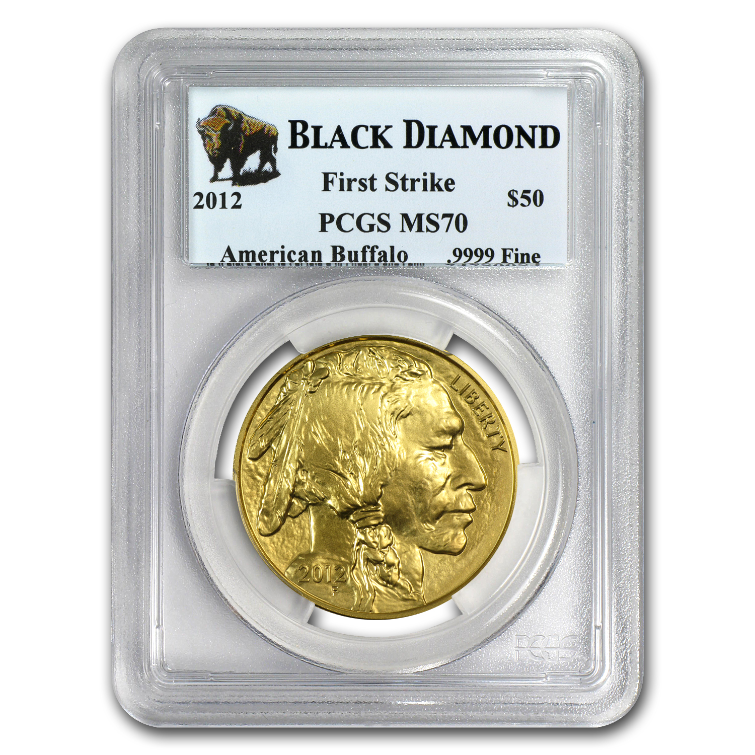 2012 1 oz Gold Buffalo MS-70 PCGS First Strike (Black Diamond)