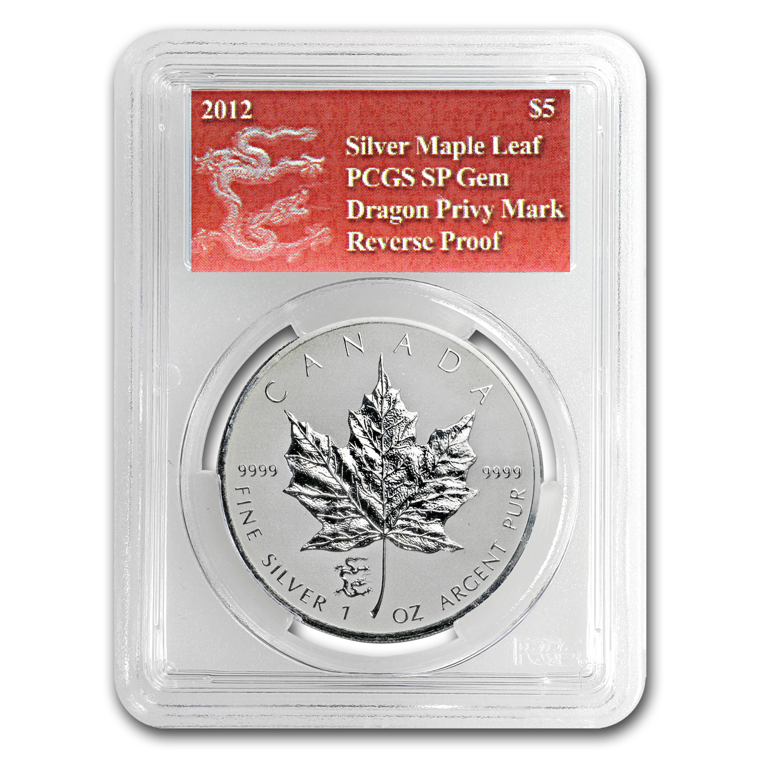 2012 1 oz Silver Canadian Maple Leaf Dragon Privy - SP GEM PCGS