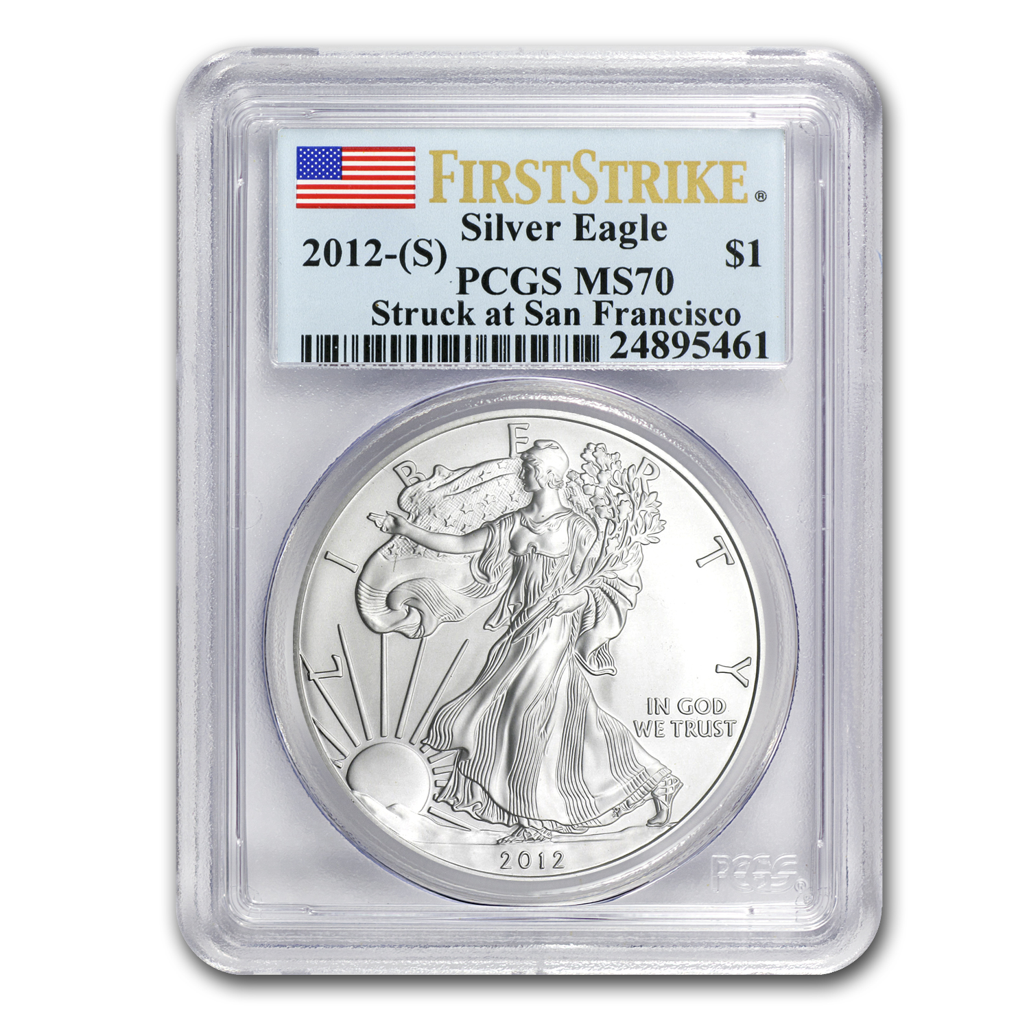 2012 (S) Silver American Eagle MS-70 PCGS (First Strike)