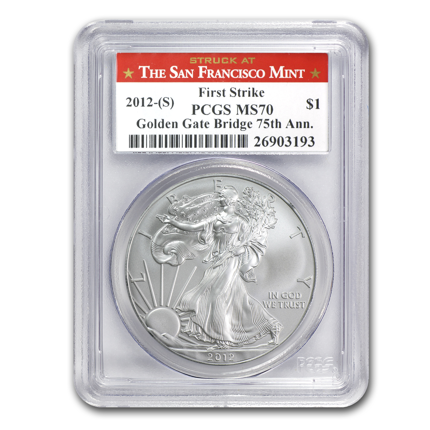 2012 (S) Silver Eagle MS-70 PCGS (FS, 75th Anniv, Golden Gate)