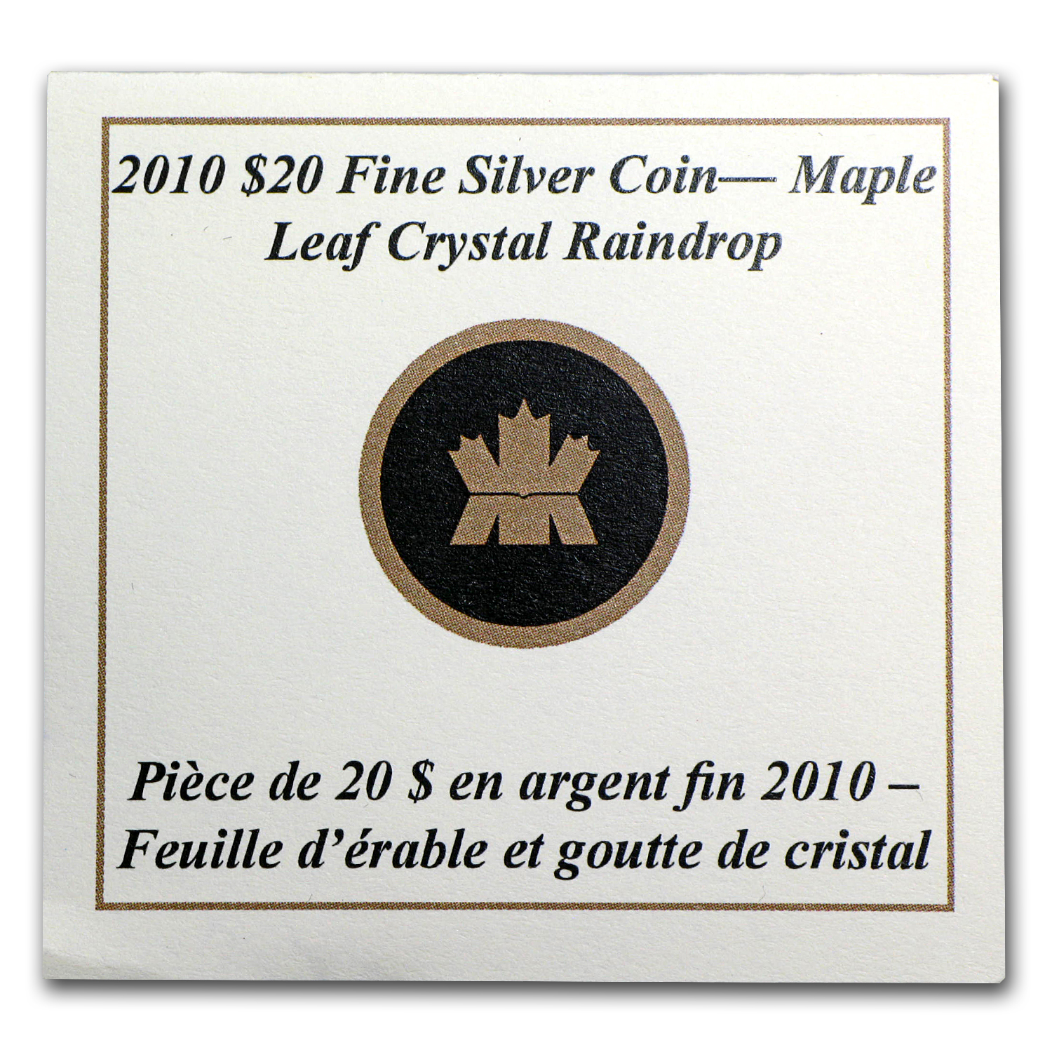 2010 1 oz Silver Canadian Maple Leaf Crystal Raindrop (Box & COA)