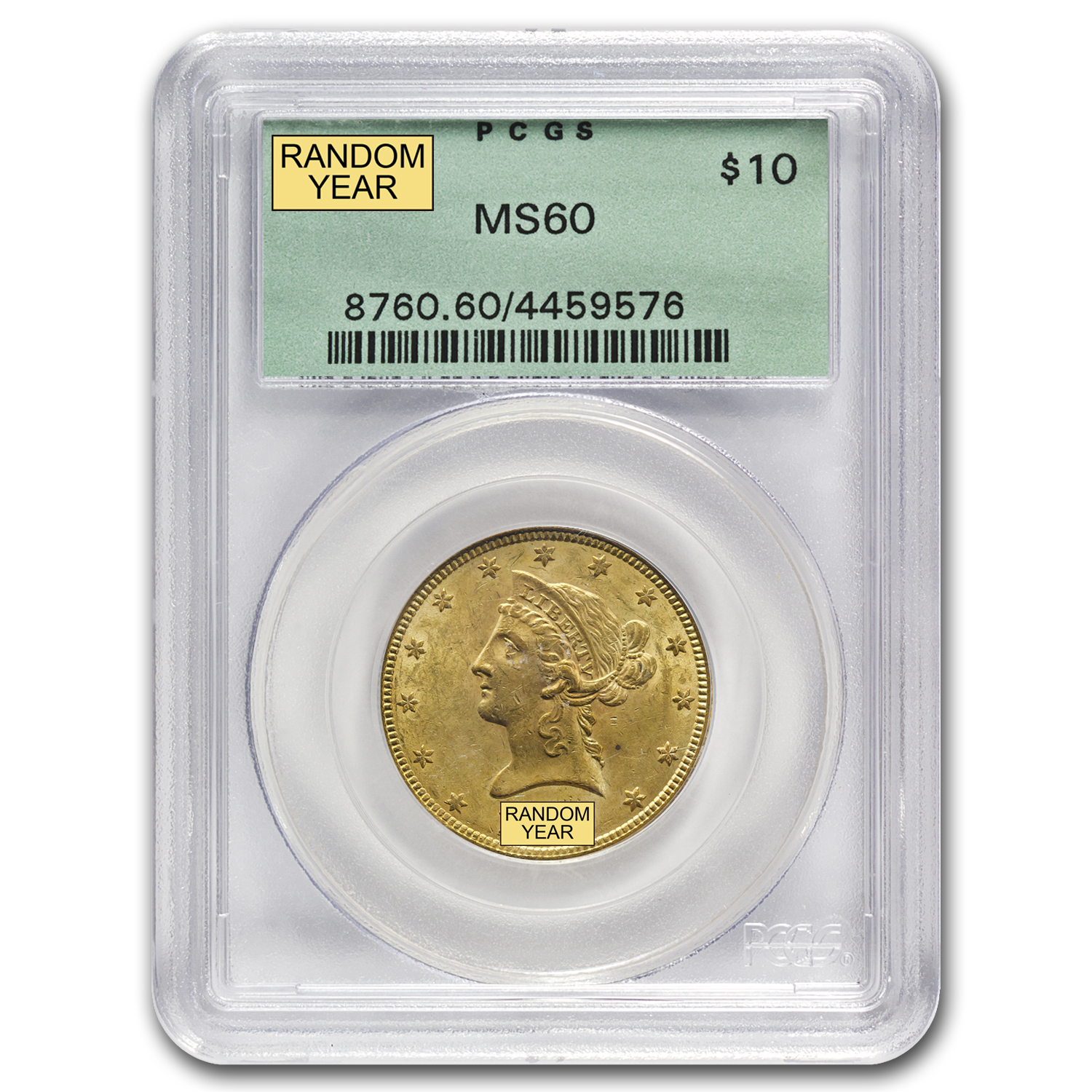 $10 Liberty Gold Eagle MS-60 PCGS/NGC (Random)