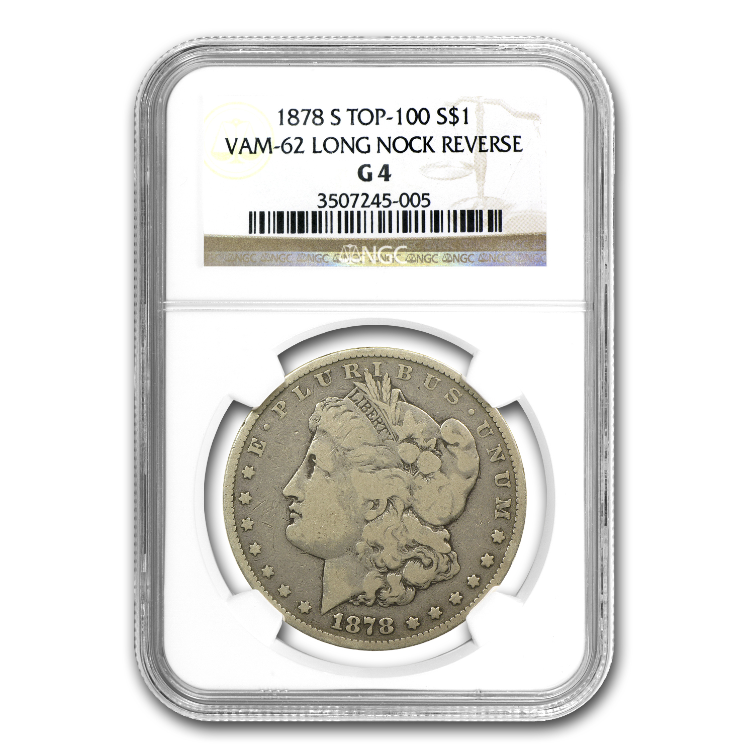 1878-S Morgan Dollar - Good-4 NGC VAM-62 Long Nock Top-100