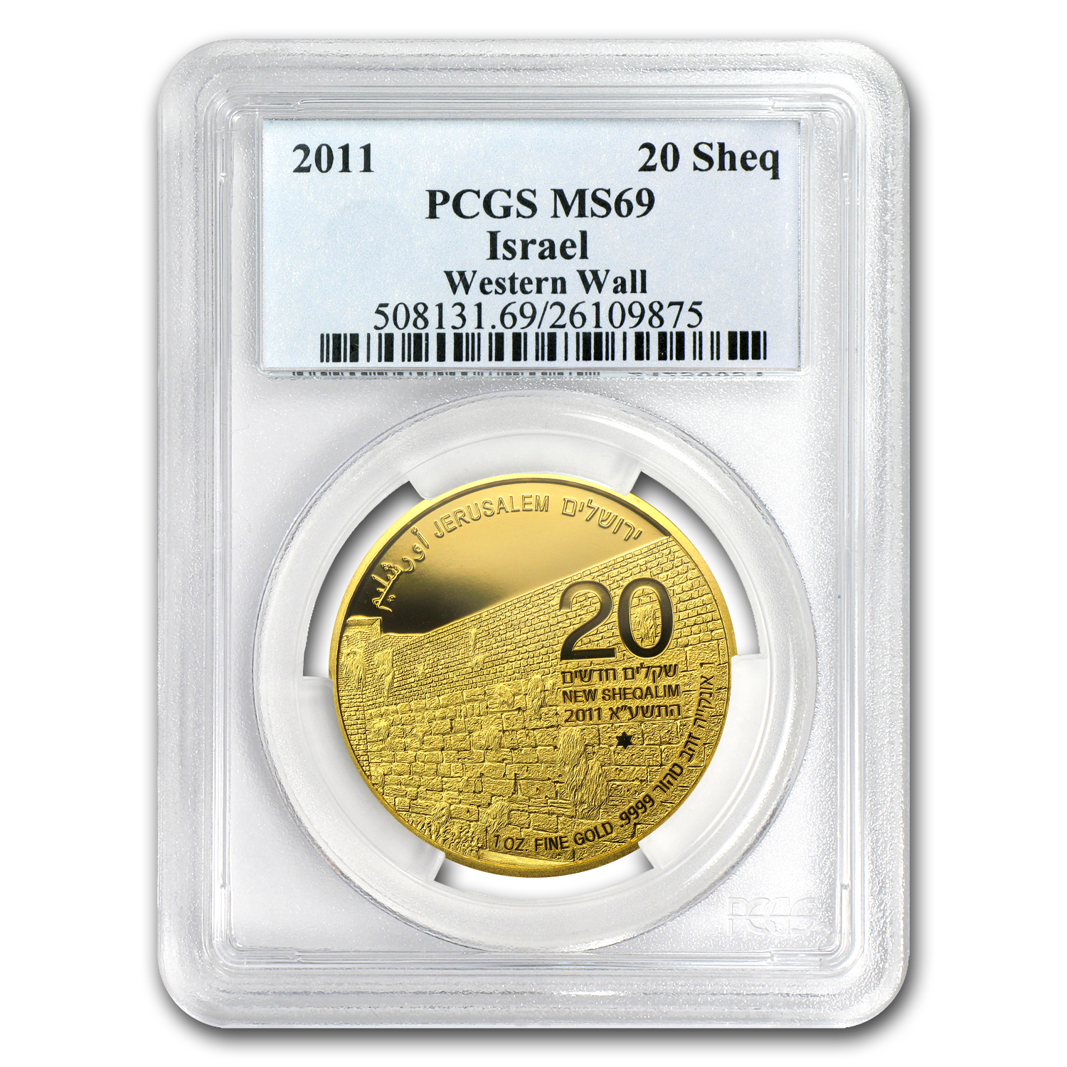 2011 Israel 1 oz Gold Western Wall .9999 MS-69 PCGS