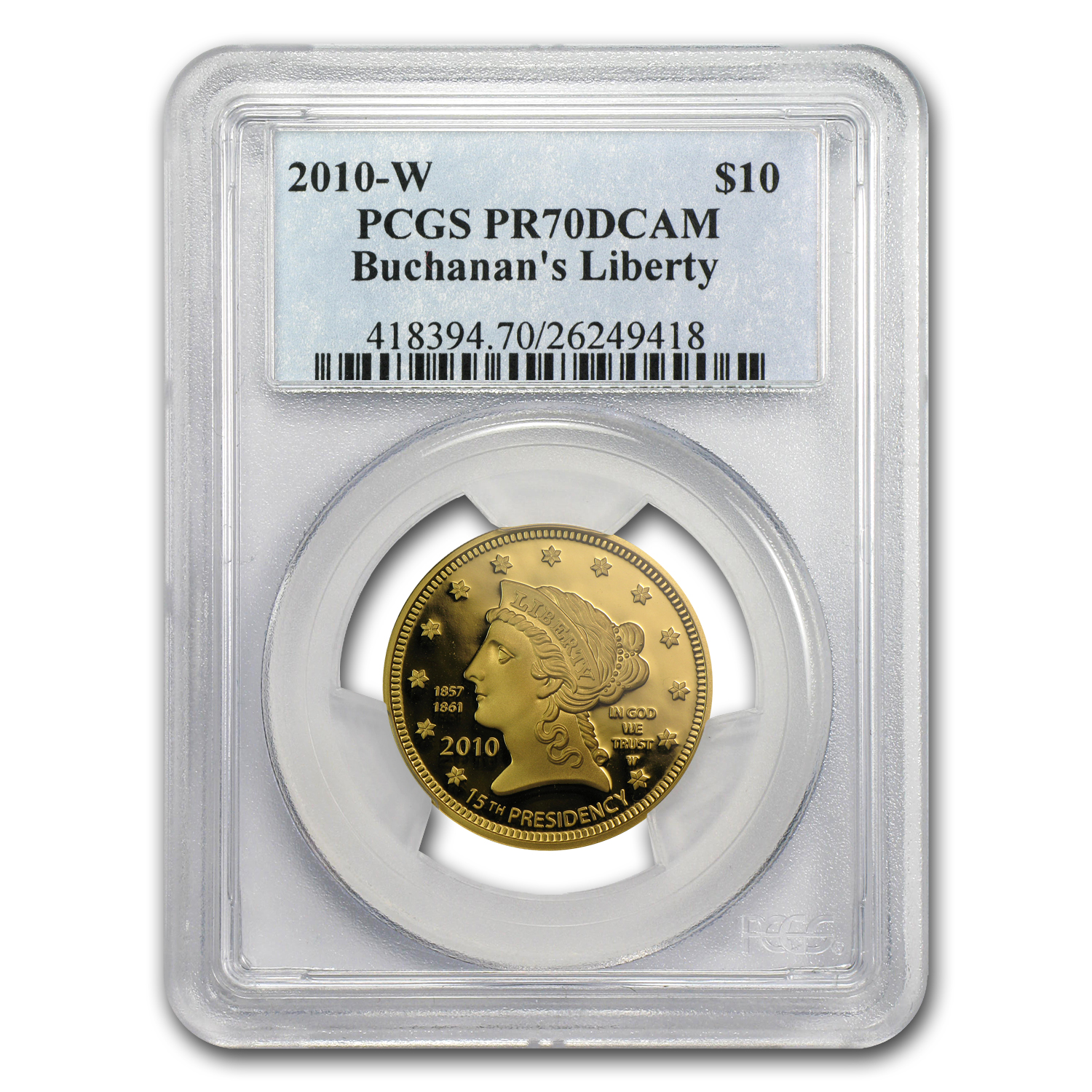 2010-W 1/2 oz Proof Gold Buchanan's Liberty PR-70 PCGS