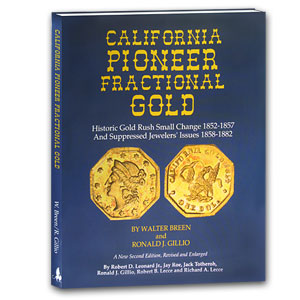 California Pioneer Fractional Gold by Breen and Gillio 2nd Ed