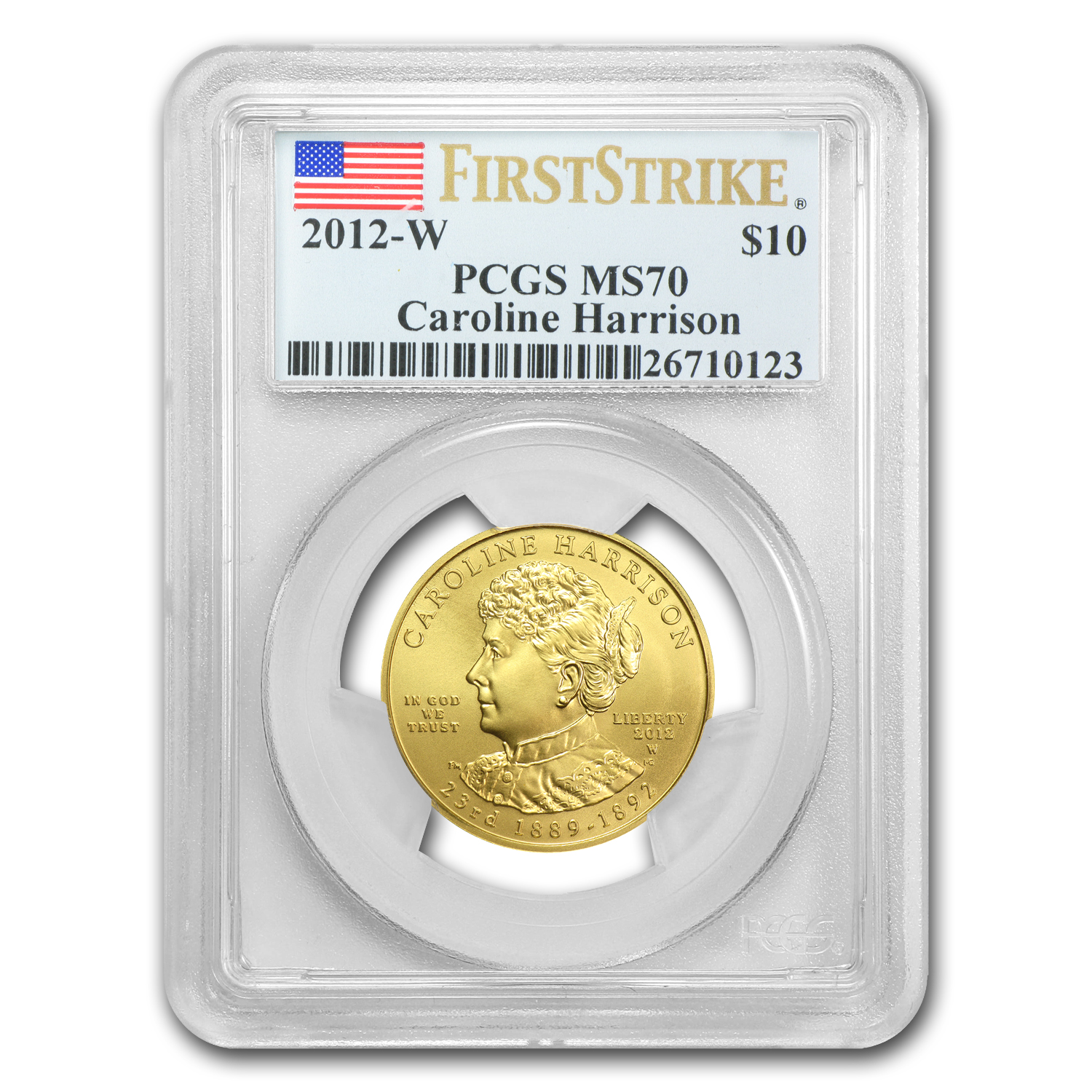 2012-W 1/2 oz Gold Caroline Harrison MS-70 PCGS (First Strike)