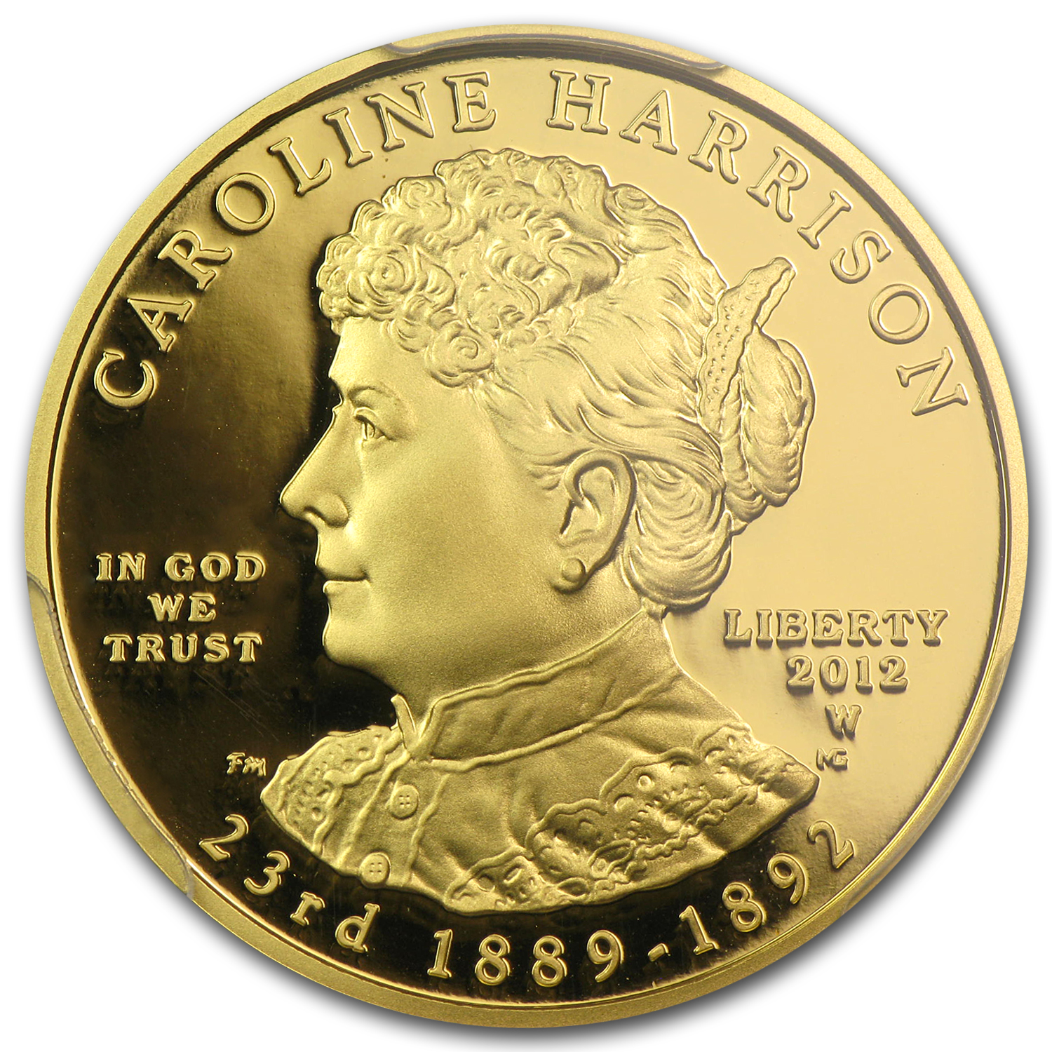 2012-W 1/2 oz Proof Gold Caroline Harrison PR-70 PCGS (FS)