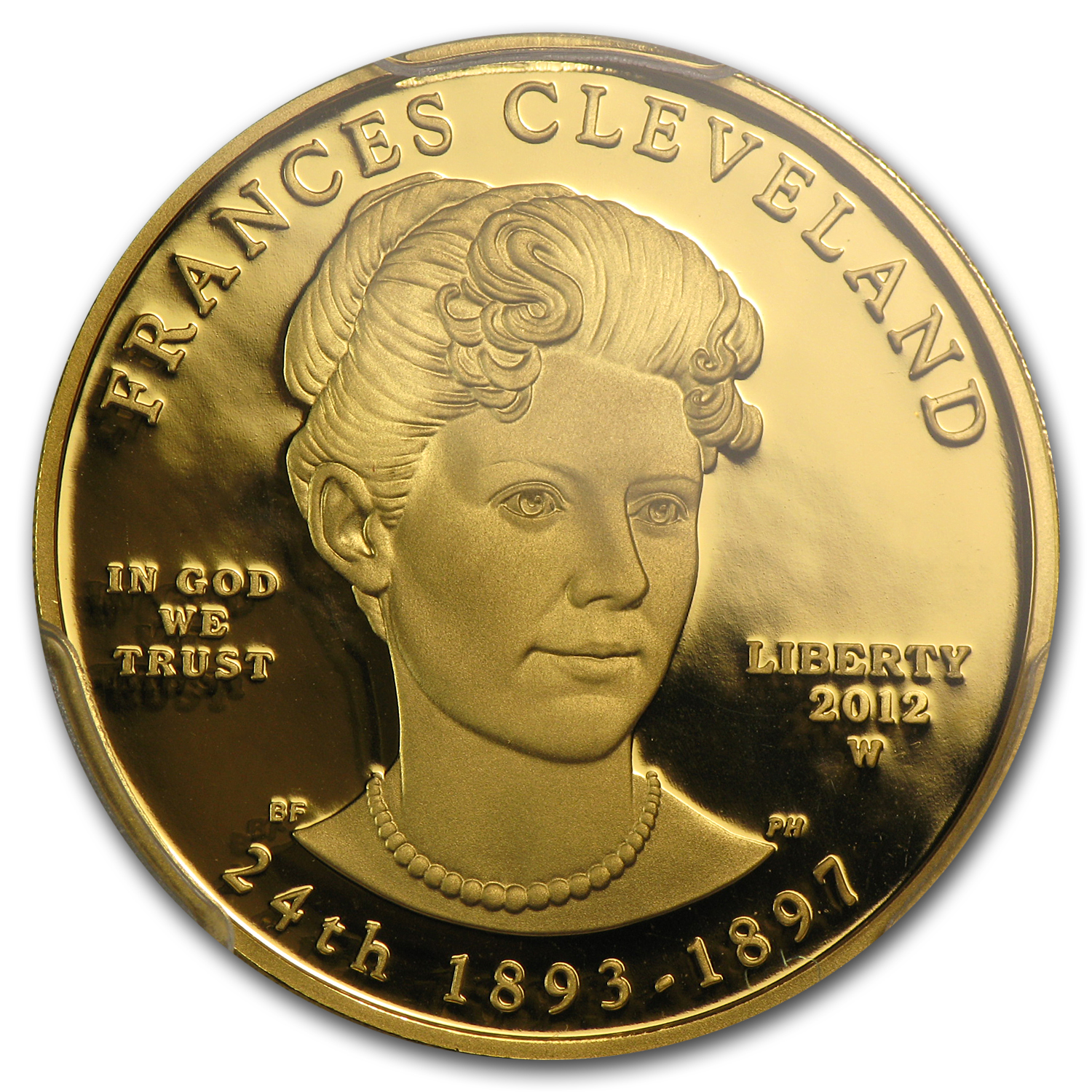 2012-W 1/2oz Proof Frances Cleveland - 2nd Term PCGS PR-70DCAM FS