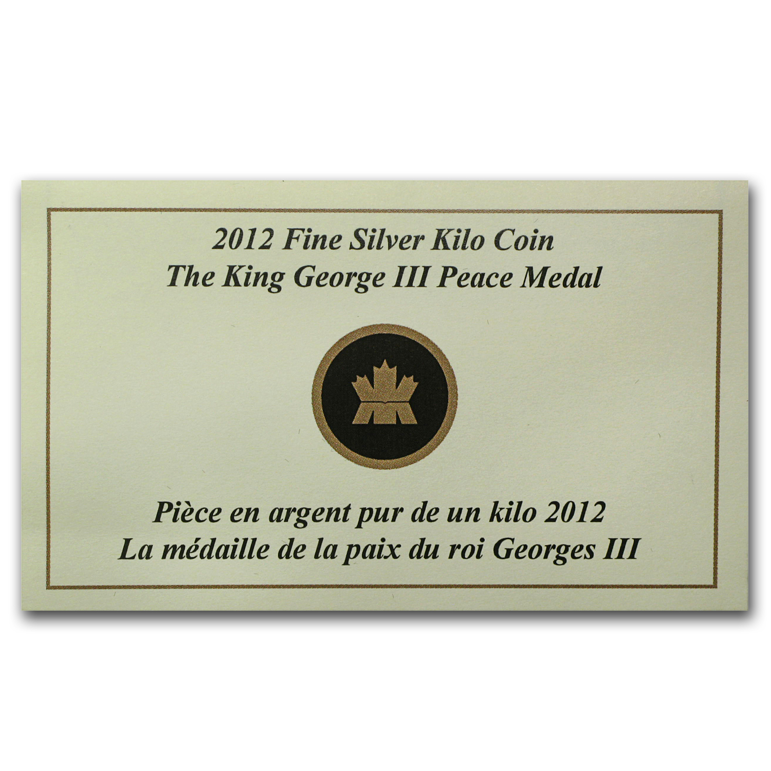 2012 Canada 1 kilo Silver $250 War of 1812 King George