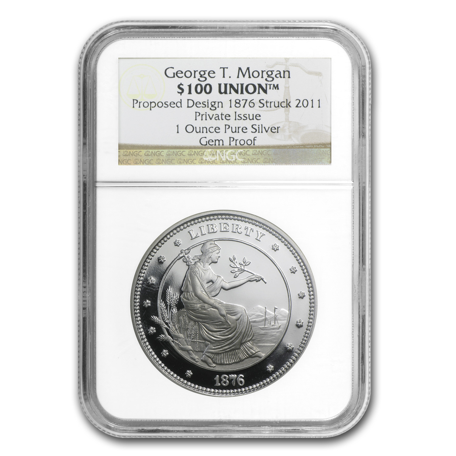 1 oz Silver Round - $100 Silver Union George T. Morgan Proof NGC