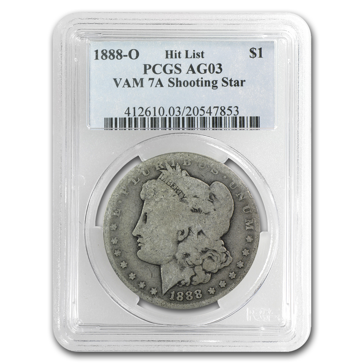 1888-O Morgan Dollar AG-3 PCGS (VAM7A Shooting Star, Low Ball)