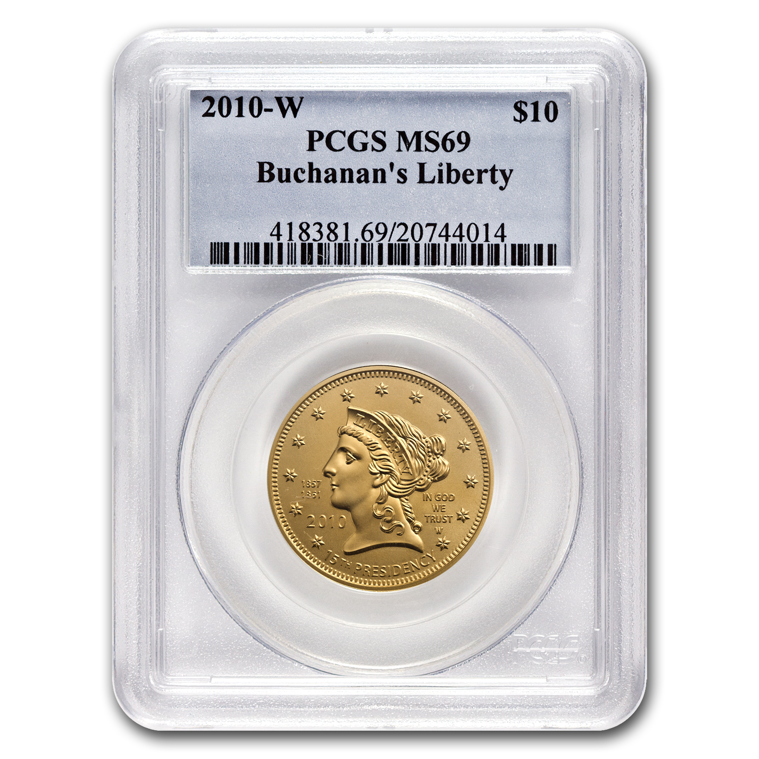 2010-W 1/2 oz Gold Buchanan's Liberty MS-69 PCGS