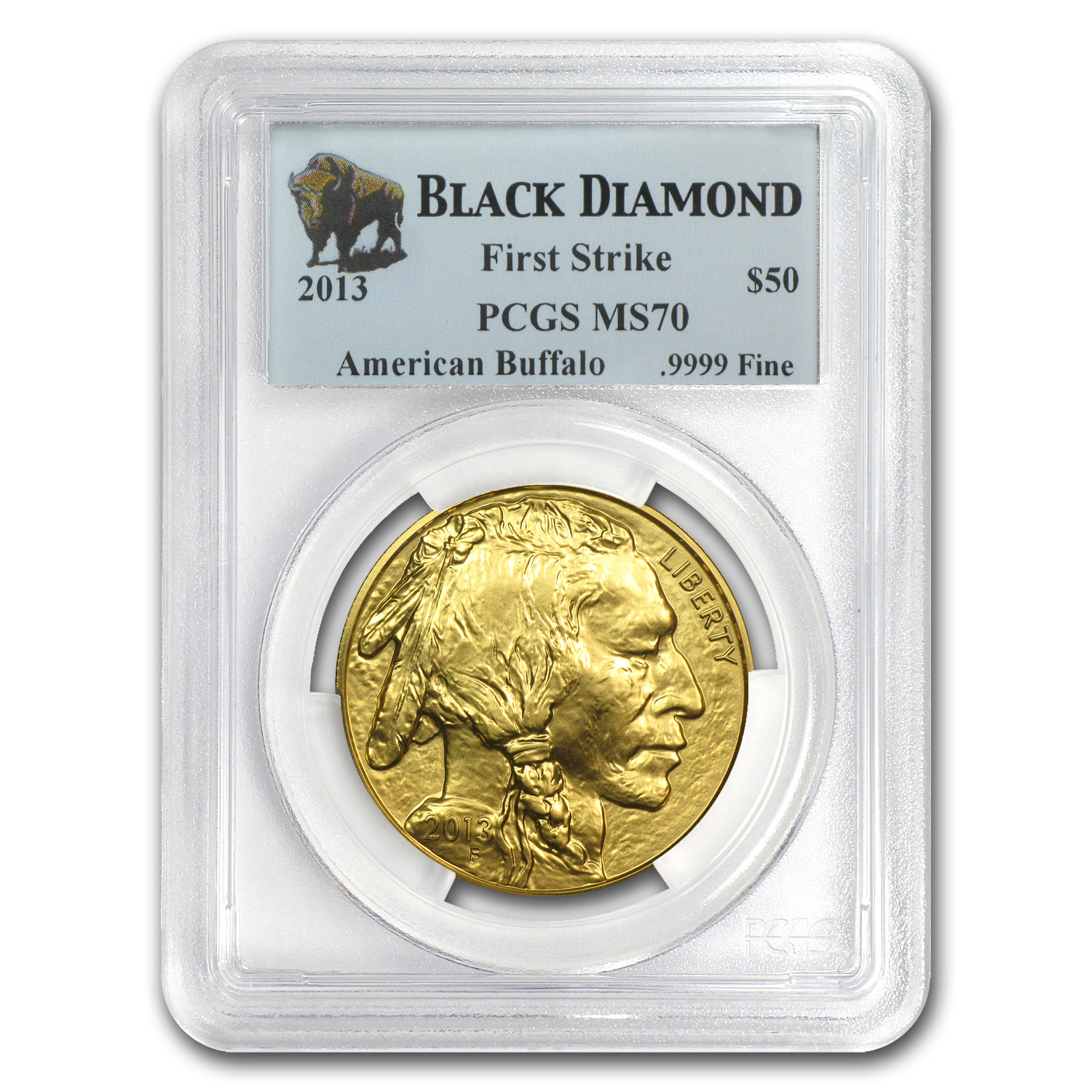 2013 1 oz Gold Buffalo MS-70 PCGS First Strike Black Diamond