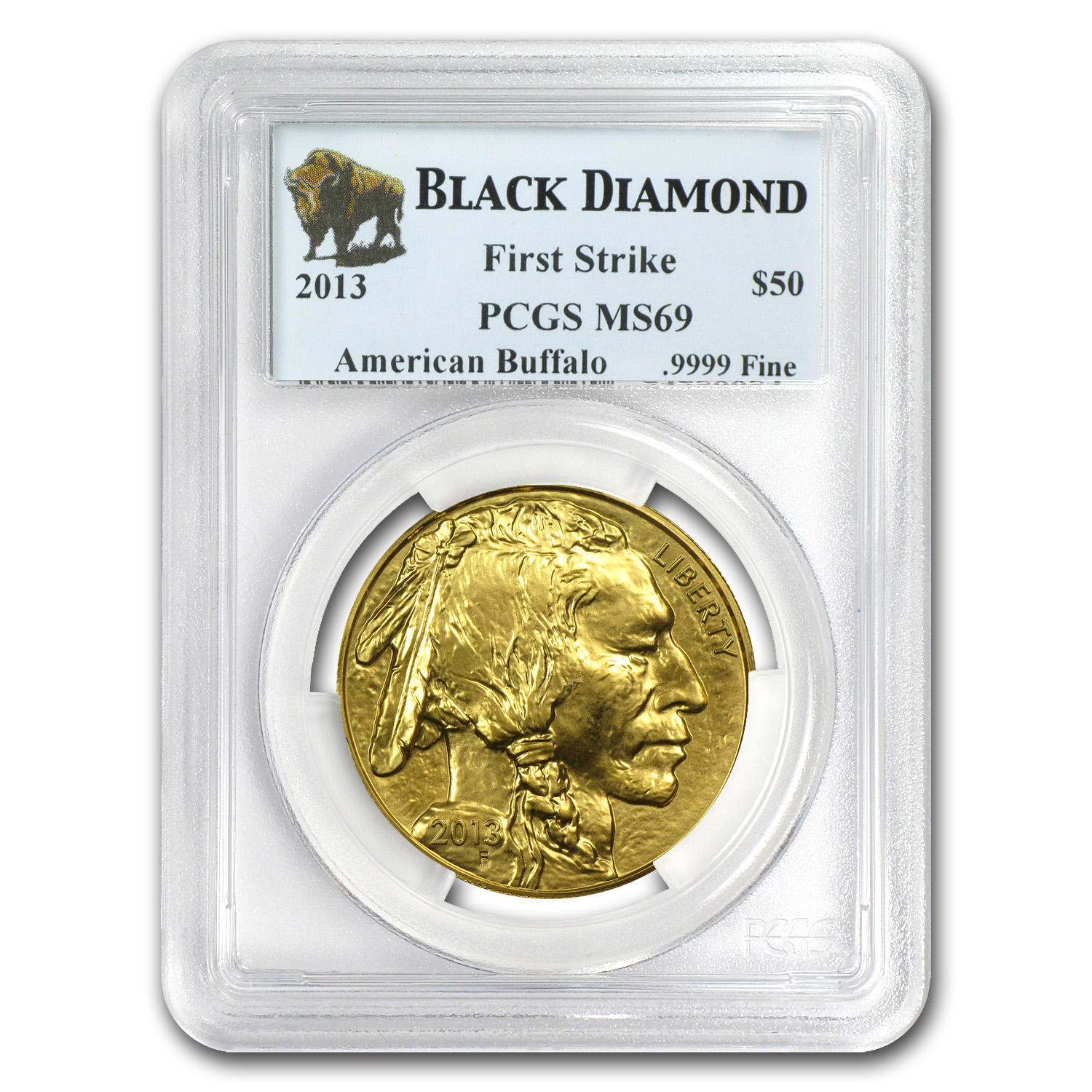 2013 1 oz Gold Buffalo MS-69 PCGS (FS, Black Diamond)