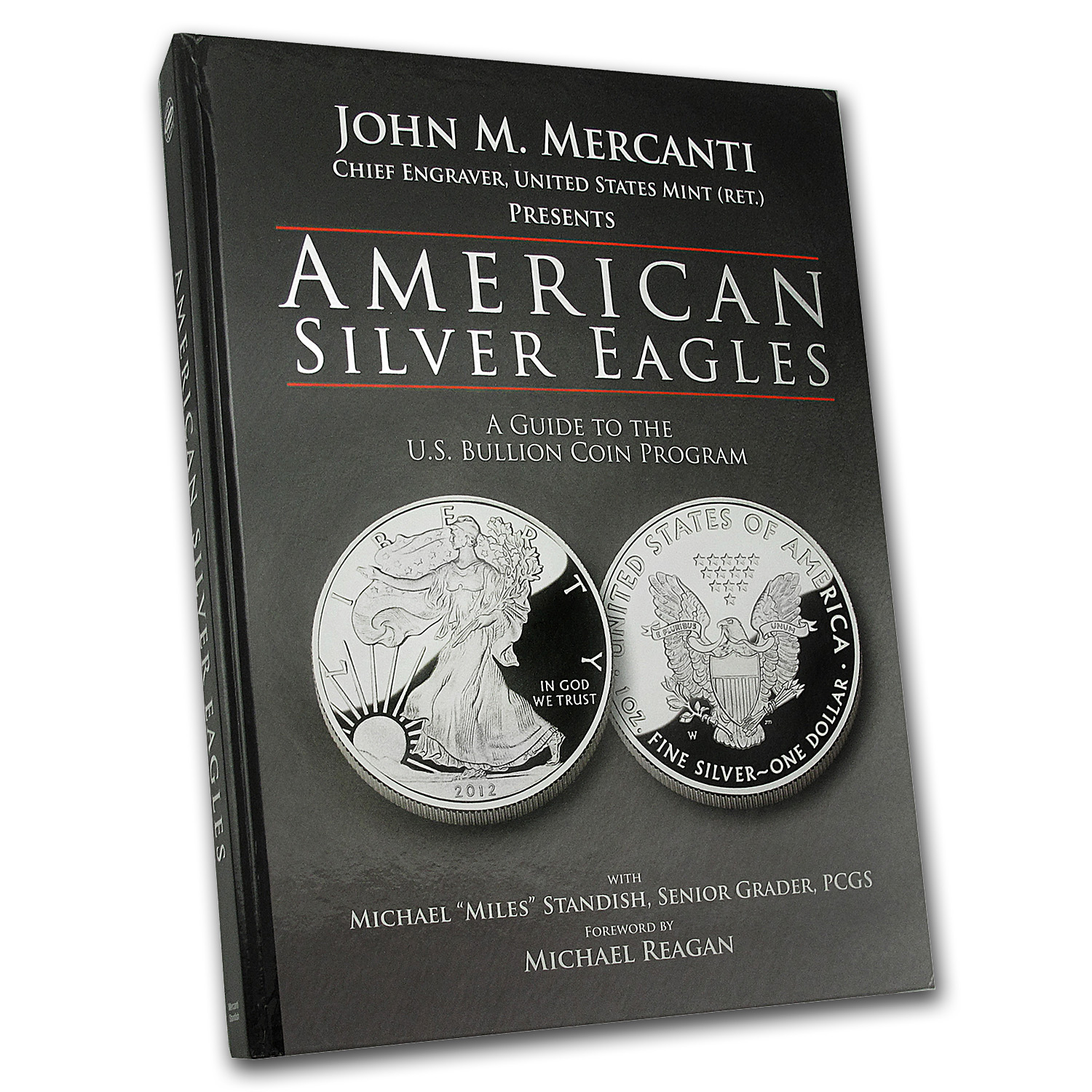 American Silver Eagles - A Guide to the U.S. Bullion Coin Program