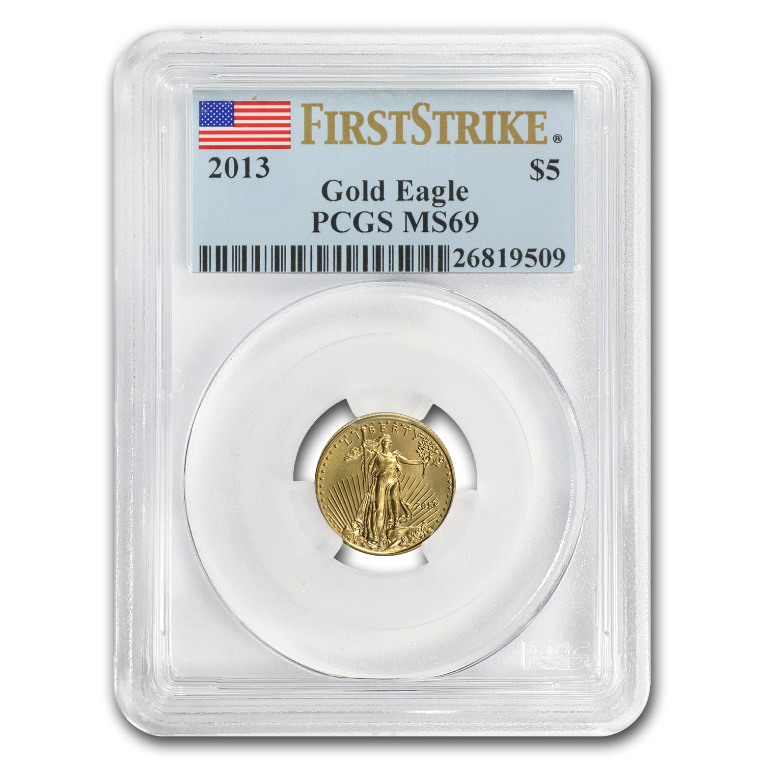 2013 1/10 oz Gold American Eagle MS-69 PCGS (FS)