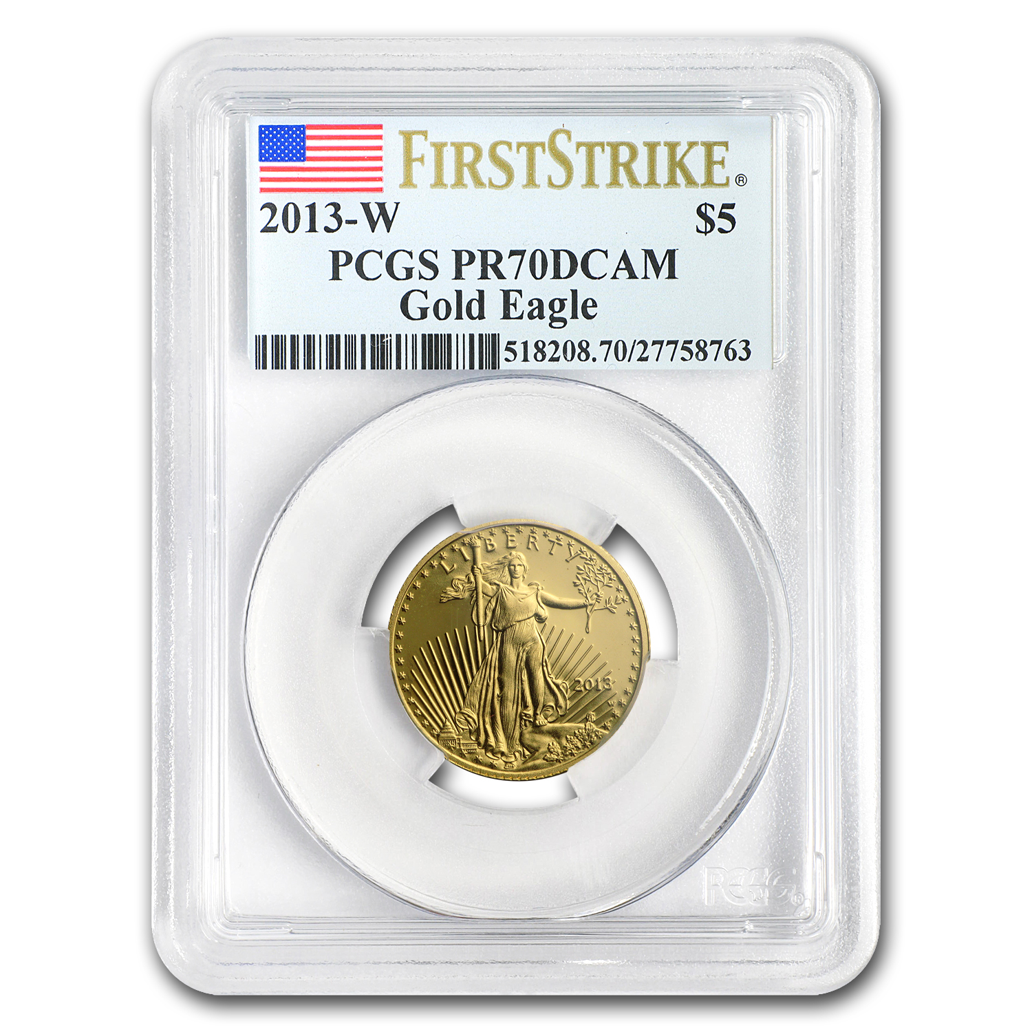 2013-W 1/10 oz Proof Gold American Eagle PR-70 PCGS (FS)