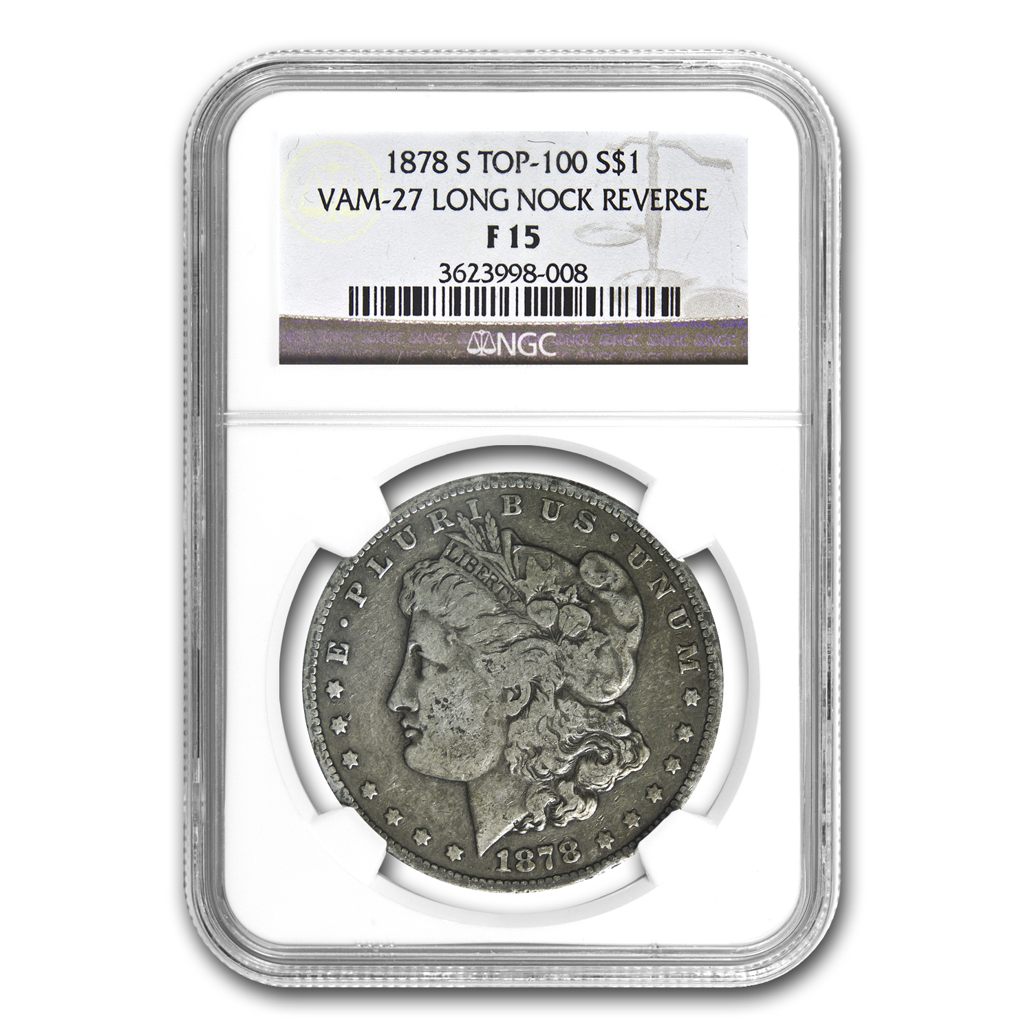 1878-S Morgan Dollar - F-15 NGC VAM-27 Long Nock Top-100