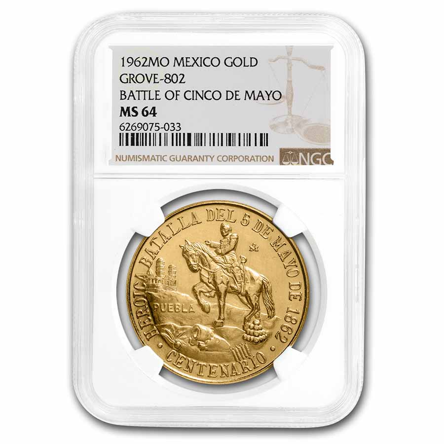 1962 Mexico Gold Cinco De Mayo Medal MS-64 NGC