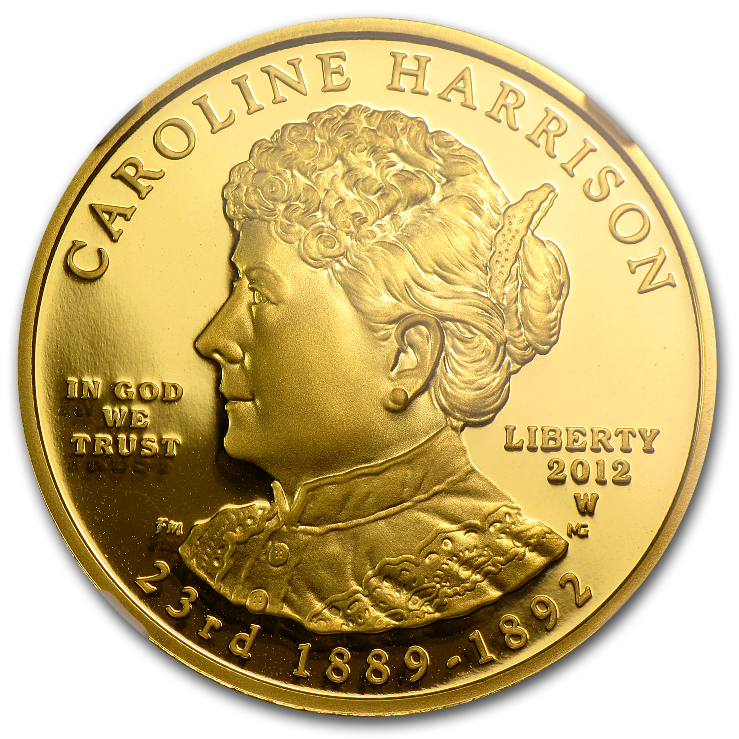 2012-W 1/2 oz Proof Gold Caroline Harrison PF-70 NGC (ER)