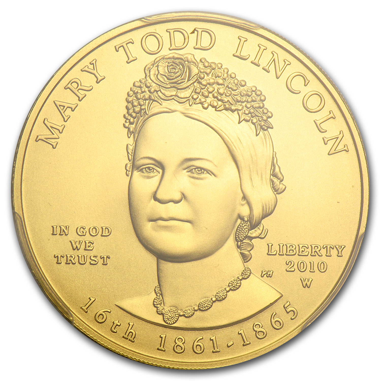 2010-W 1/2 oz Gold Mary Todd Lincoln MS-70 PCGS