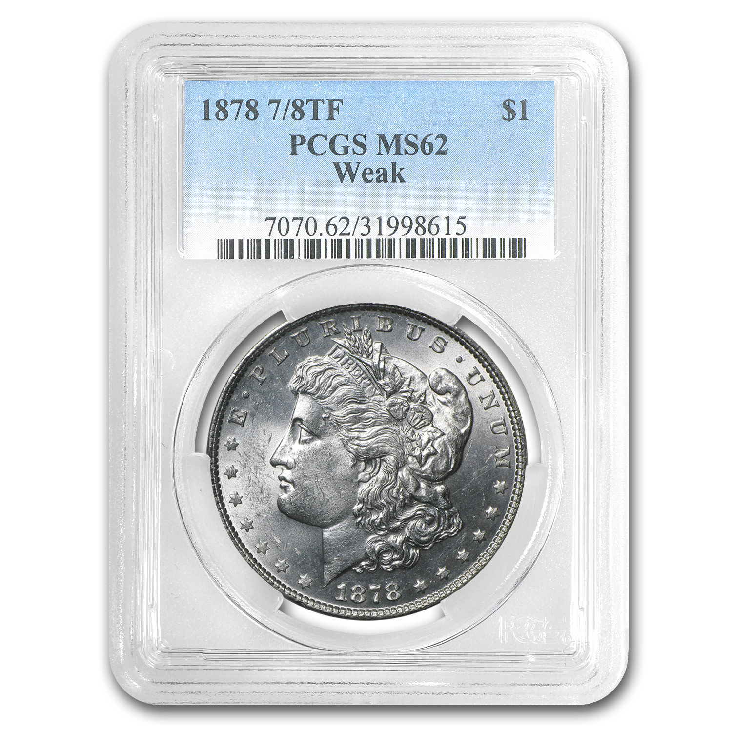 1878 Morgan Dollar 7/8 TF MS-62 PCGS (Weak/White)