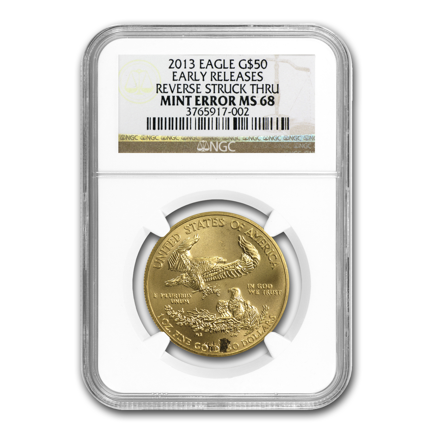 2013 1 oz Gold American Eagle Mint Error NGC MS-68 Early Releases