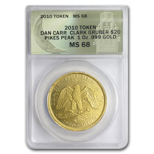 1 oz Gold Rounds - Clark Gruber $20 Copy (Dan Carr, ANACS MS-68)