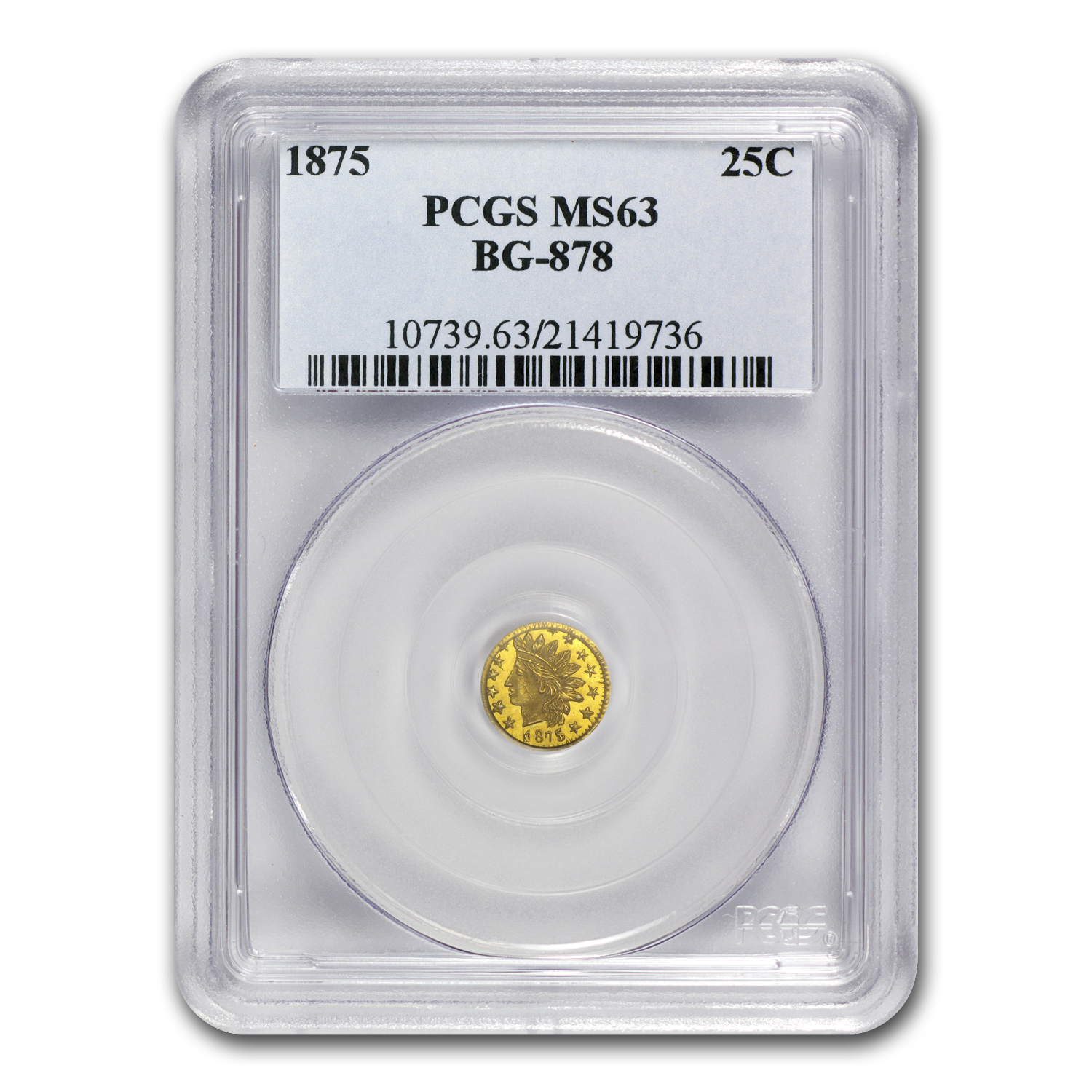 1875 BG-878 Indian Round 25 cent Gold MS-63 PCGS