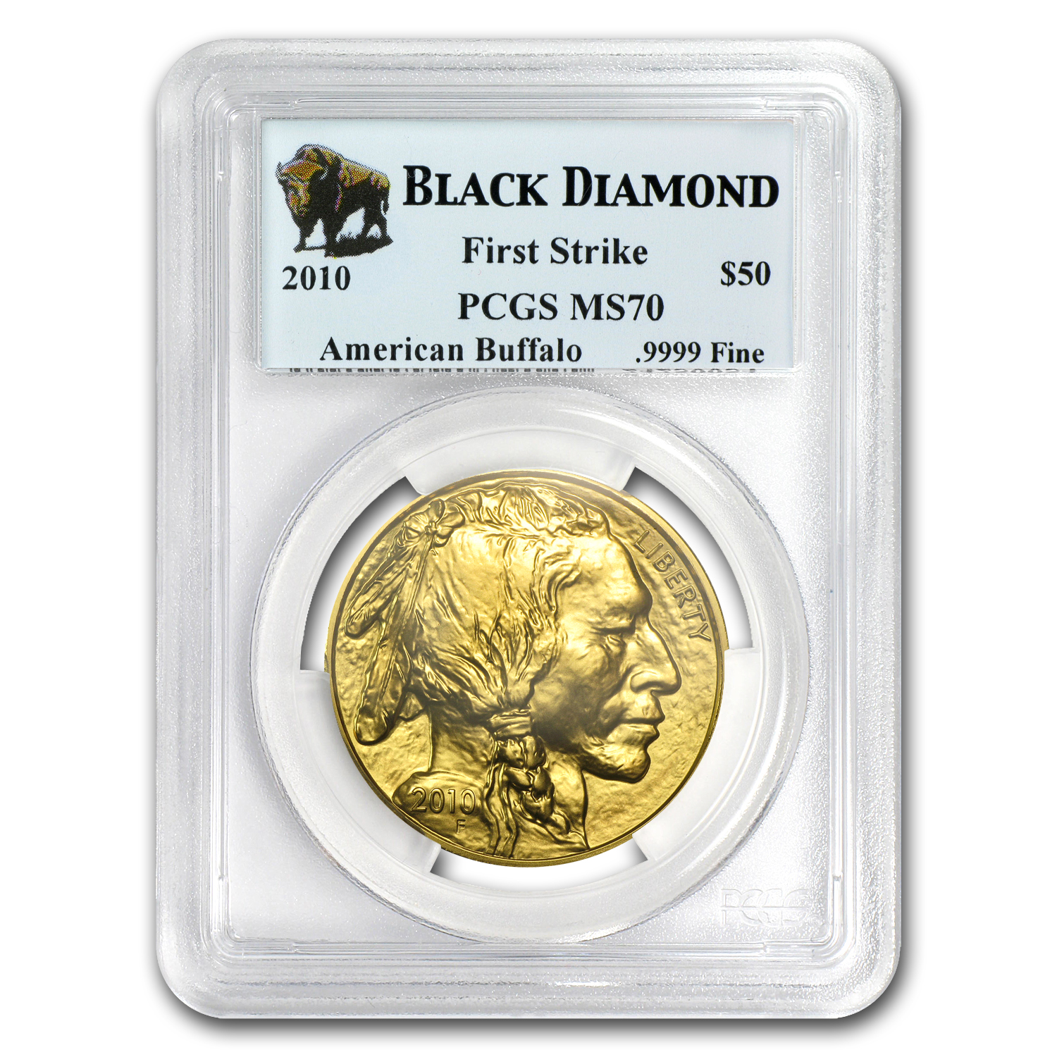 2010 1 oz Gold Buffalo MS-70 PCGS First Strike Black Diamond
