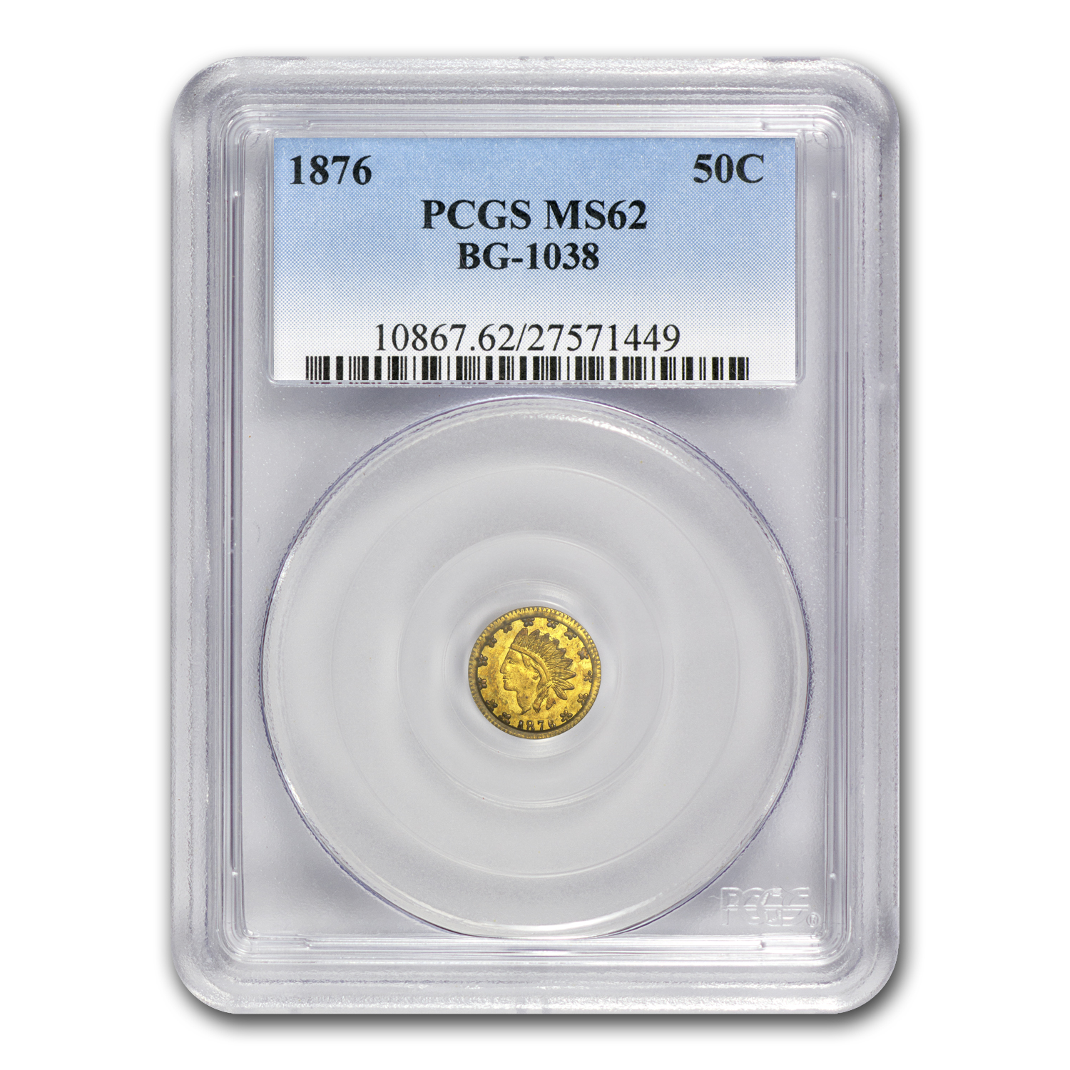 1876 BG-1038 Indian Round 50 Cent Gold MS-62 PCGS